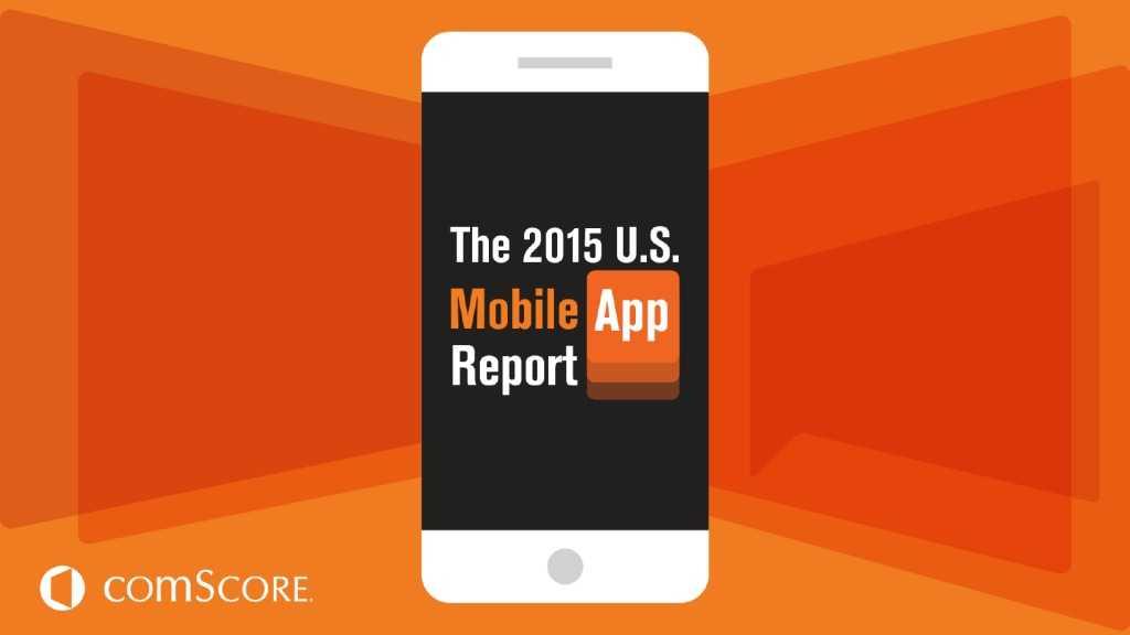 2015_US_Mobile_App_Report_000001