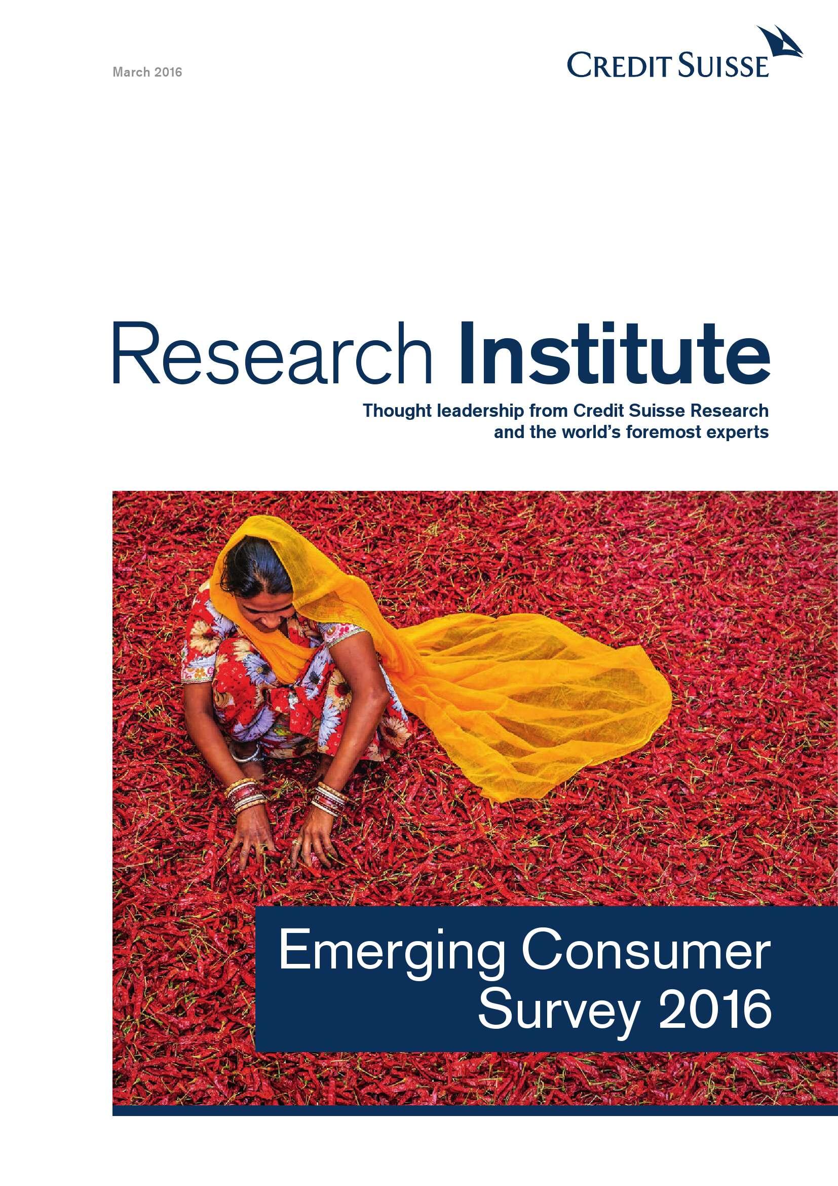 瑞士信贷:2016年新兴市场消费者调查报告_000001