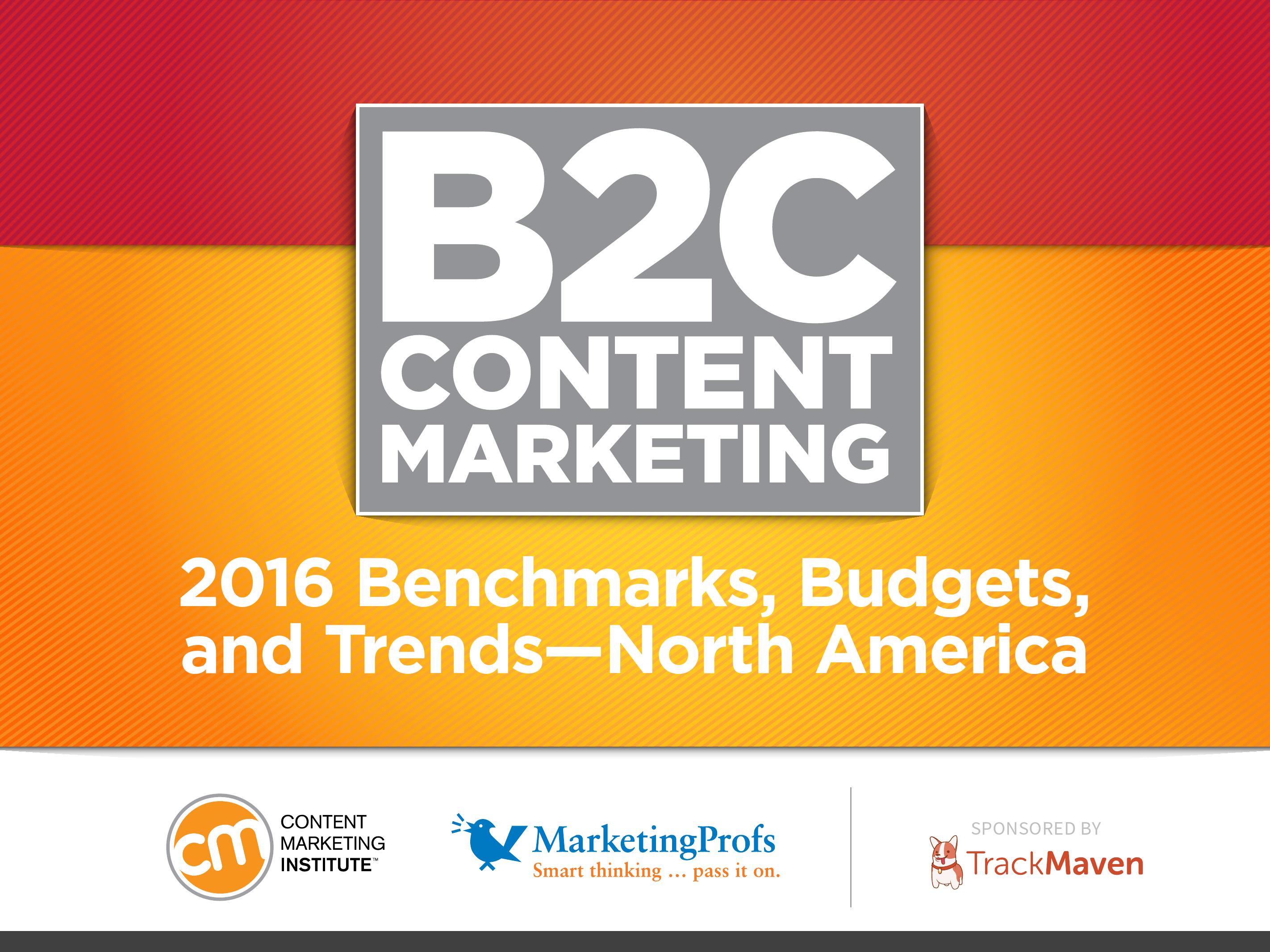 CMI:2016年北美B2C内容营销标杆、预算及趋势报告_000001
