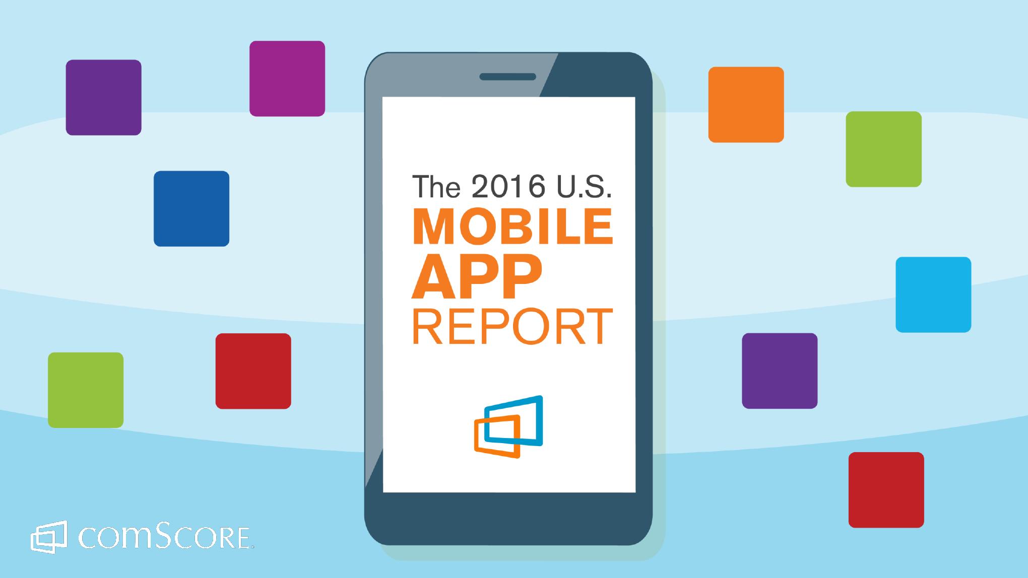 2016_US_Mobile_App_Report_000001