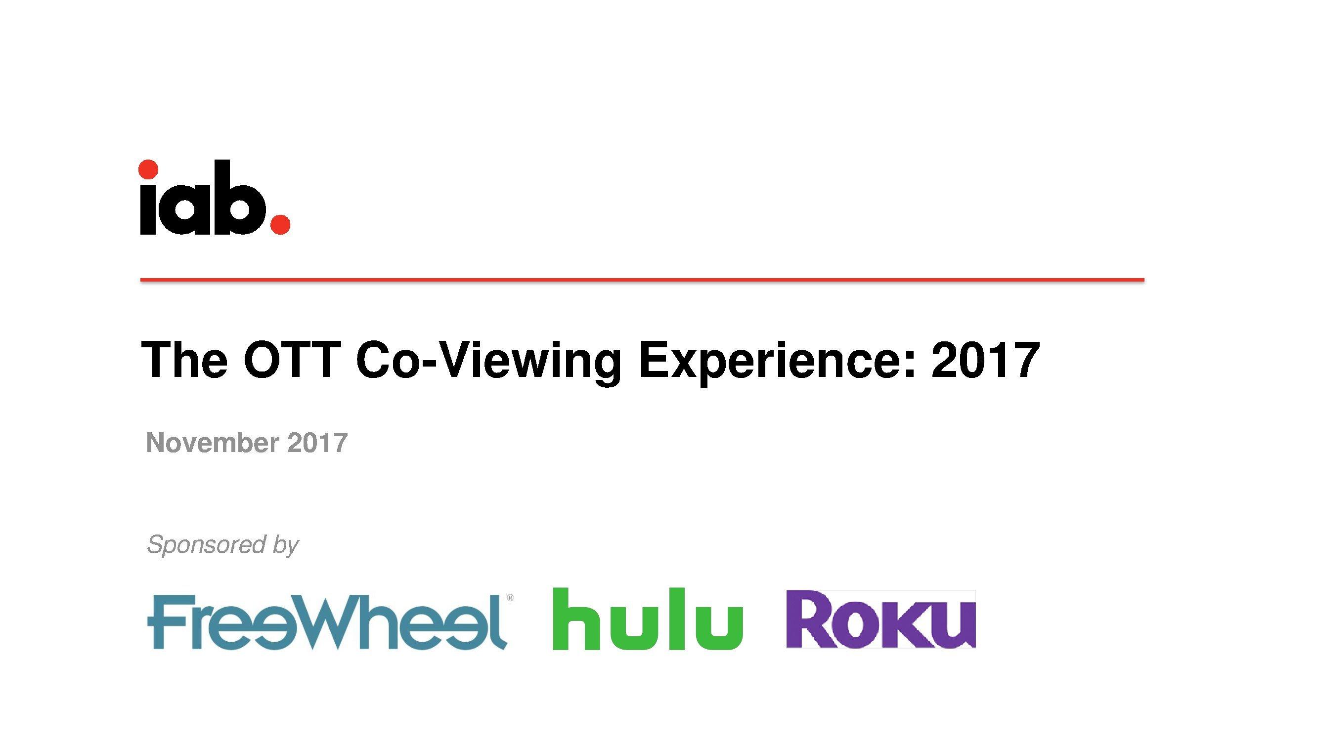 IAB:2017年OTT共同收视体验报告