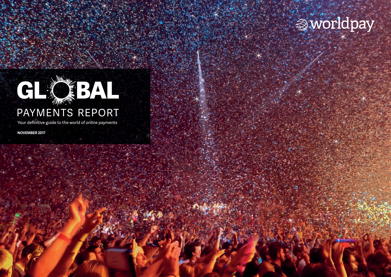Worldpay:2017年全球支付报告