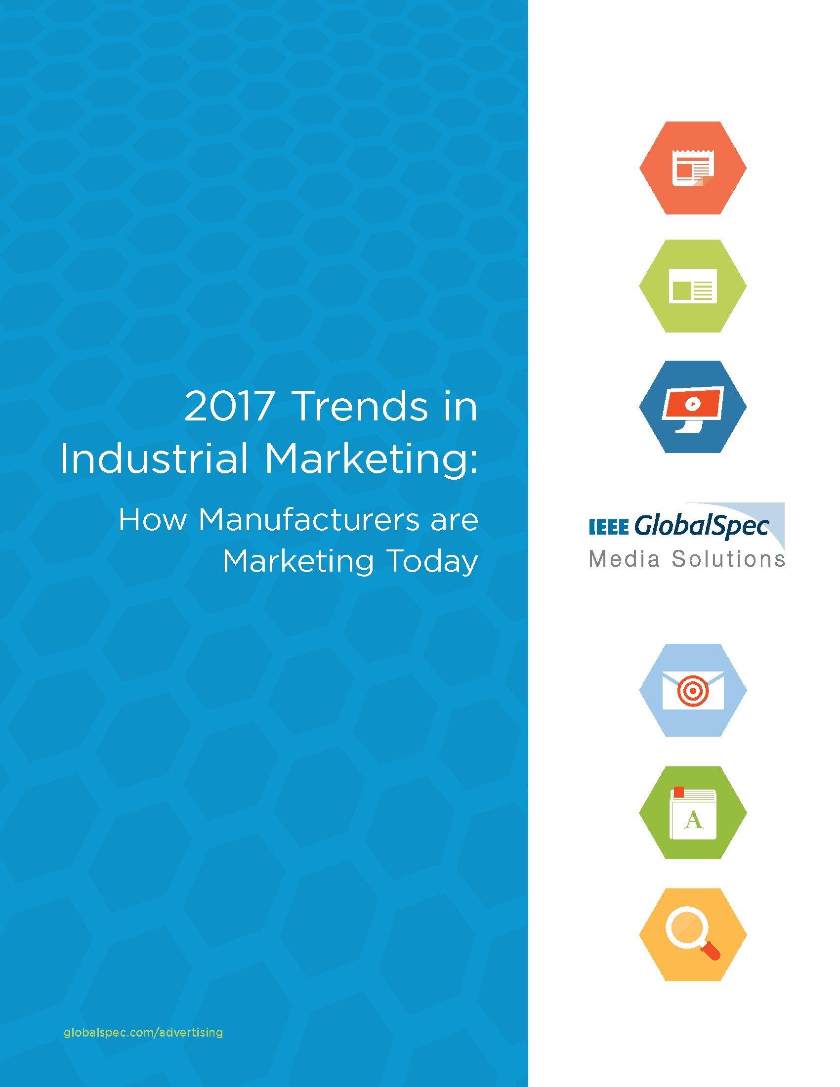 GlobalSpec:2017年工业营销趋势报告