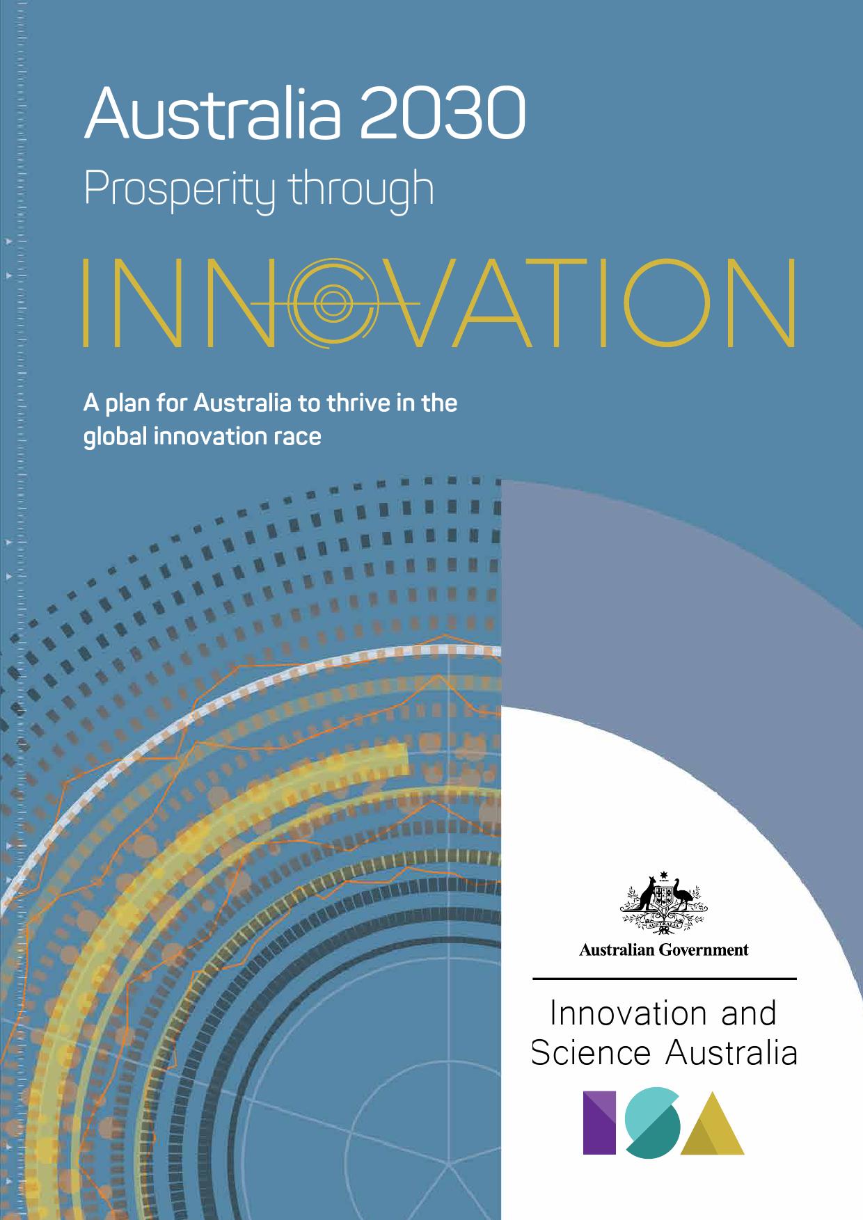 澳大利亚2030:通过创新实现繁荣(附下载)