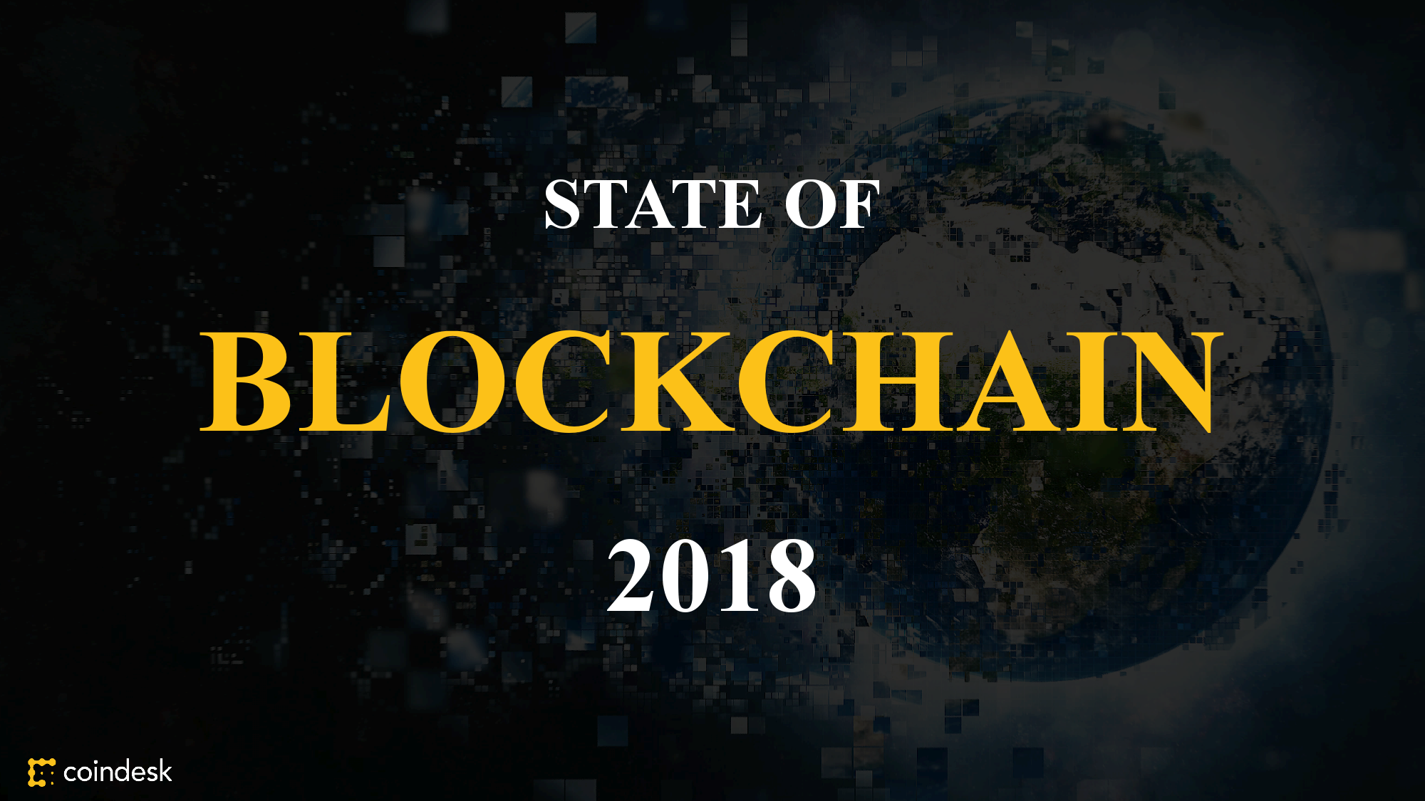 CoinDesk:2018年区块链状态报告(170页)