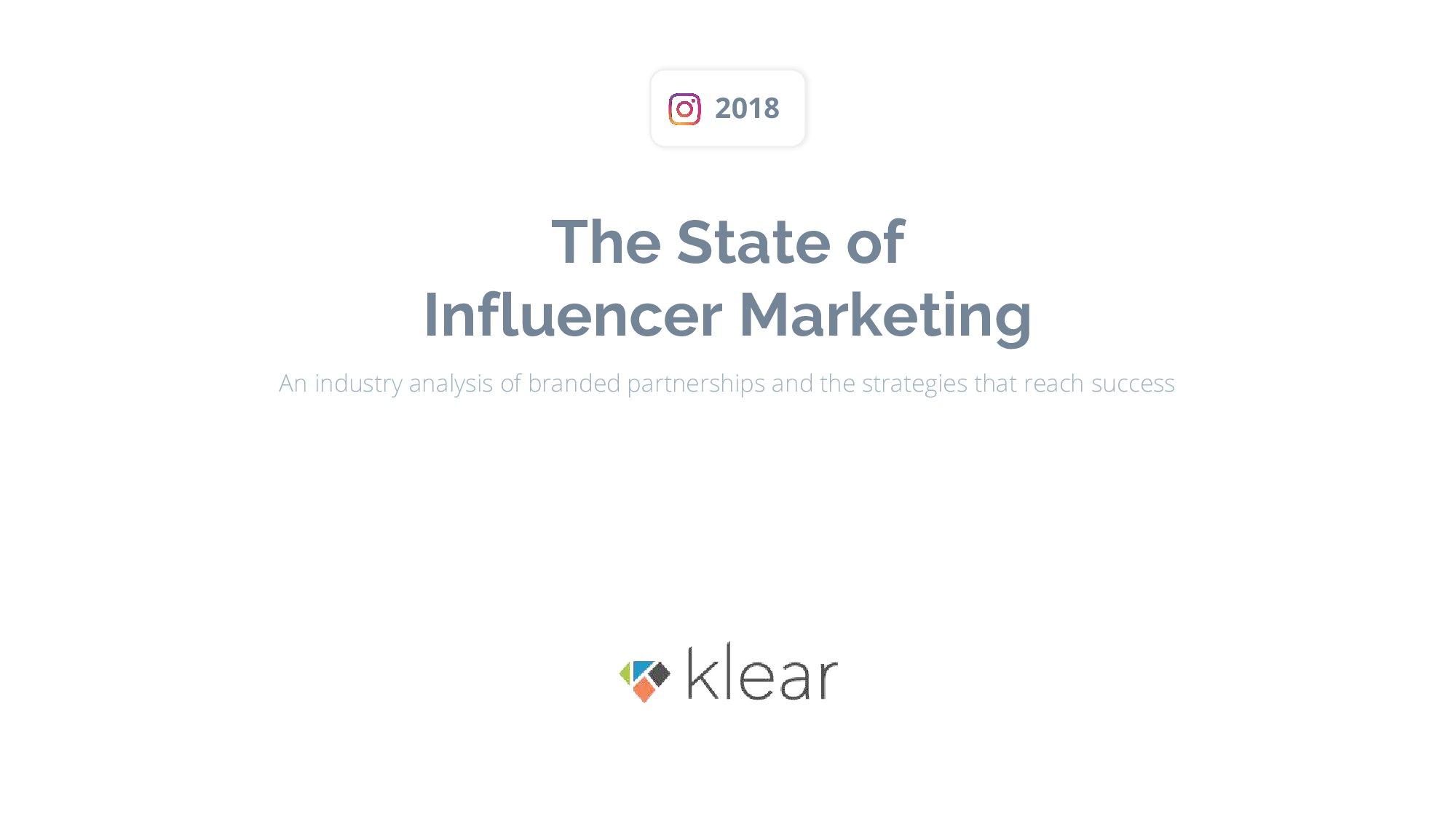 Klear:2018年Instagram意见领袖营销报告