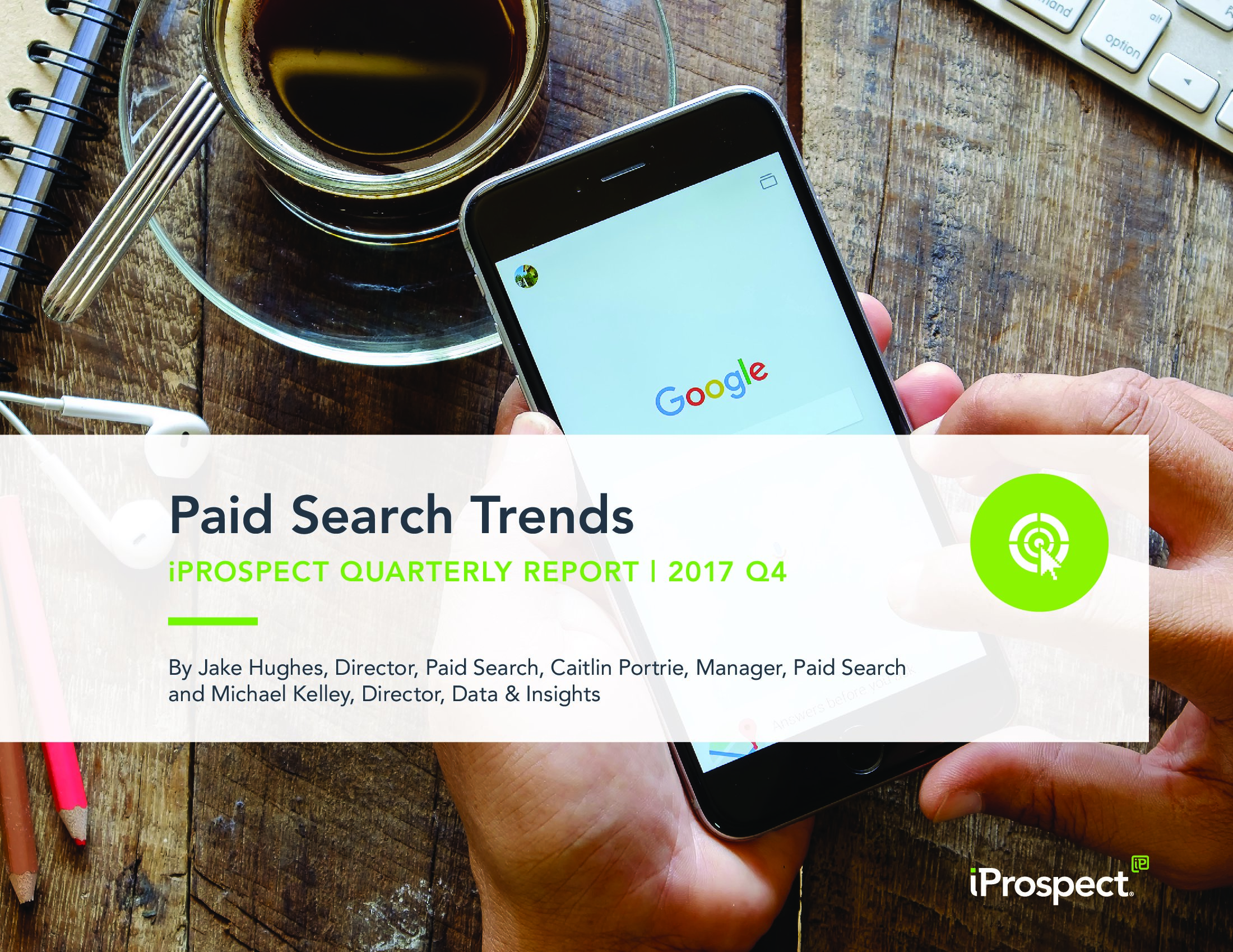 iPROSPECT:2017年Q4付费搜索广告趋势报告