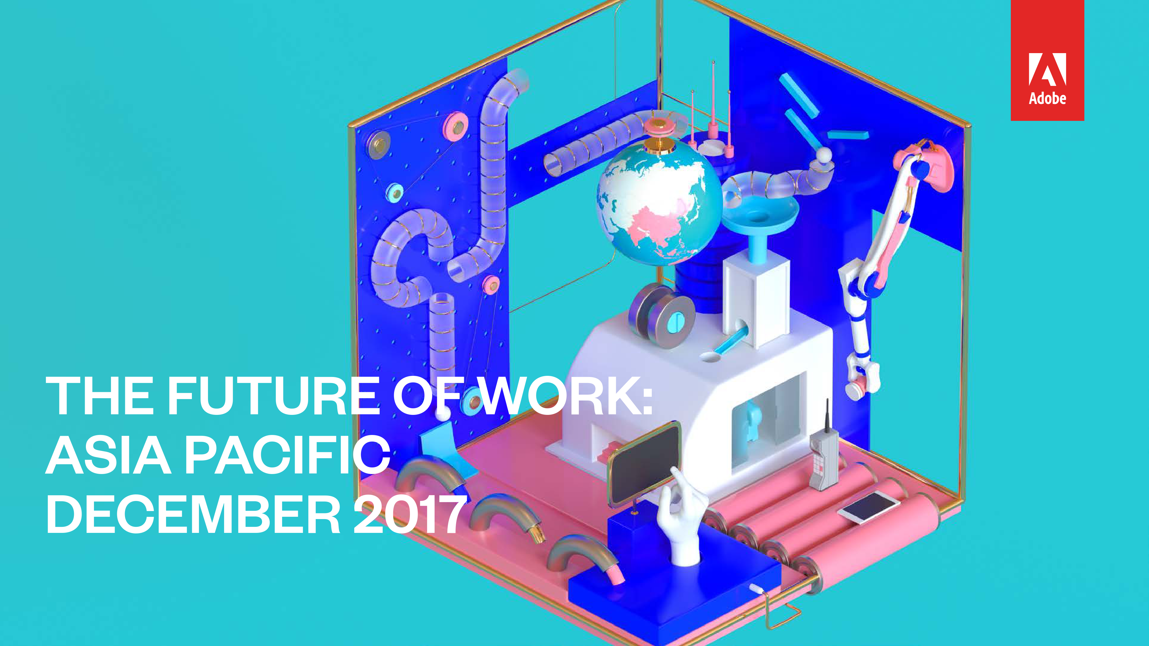 工作大未来:亚太区调查