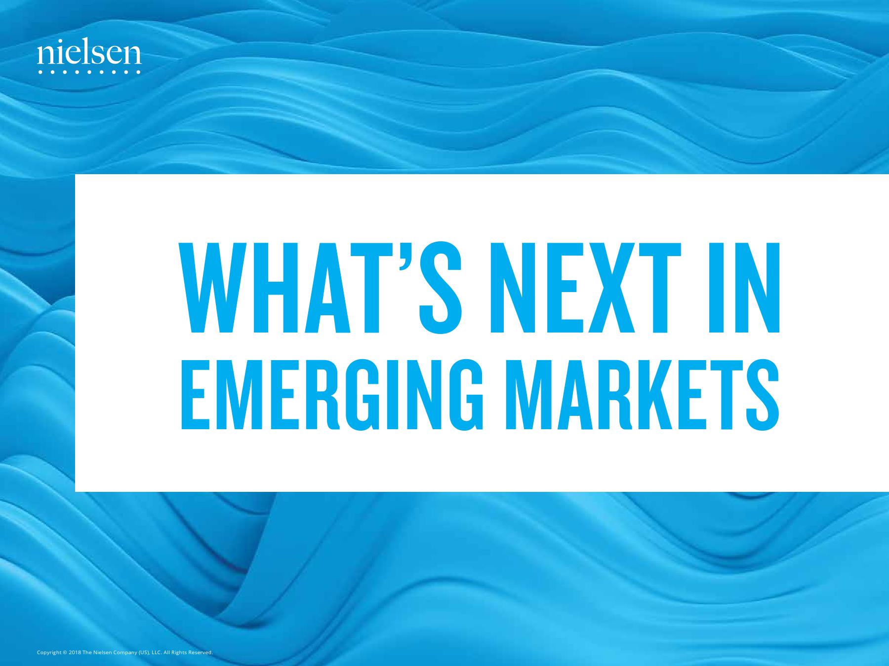 Nielsen:新兴市场趋势报告(附下载)