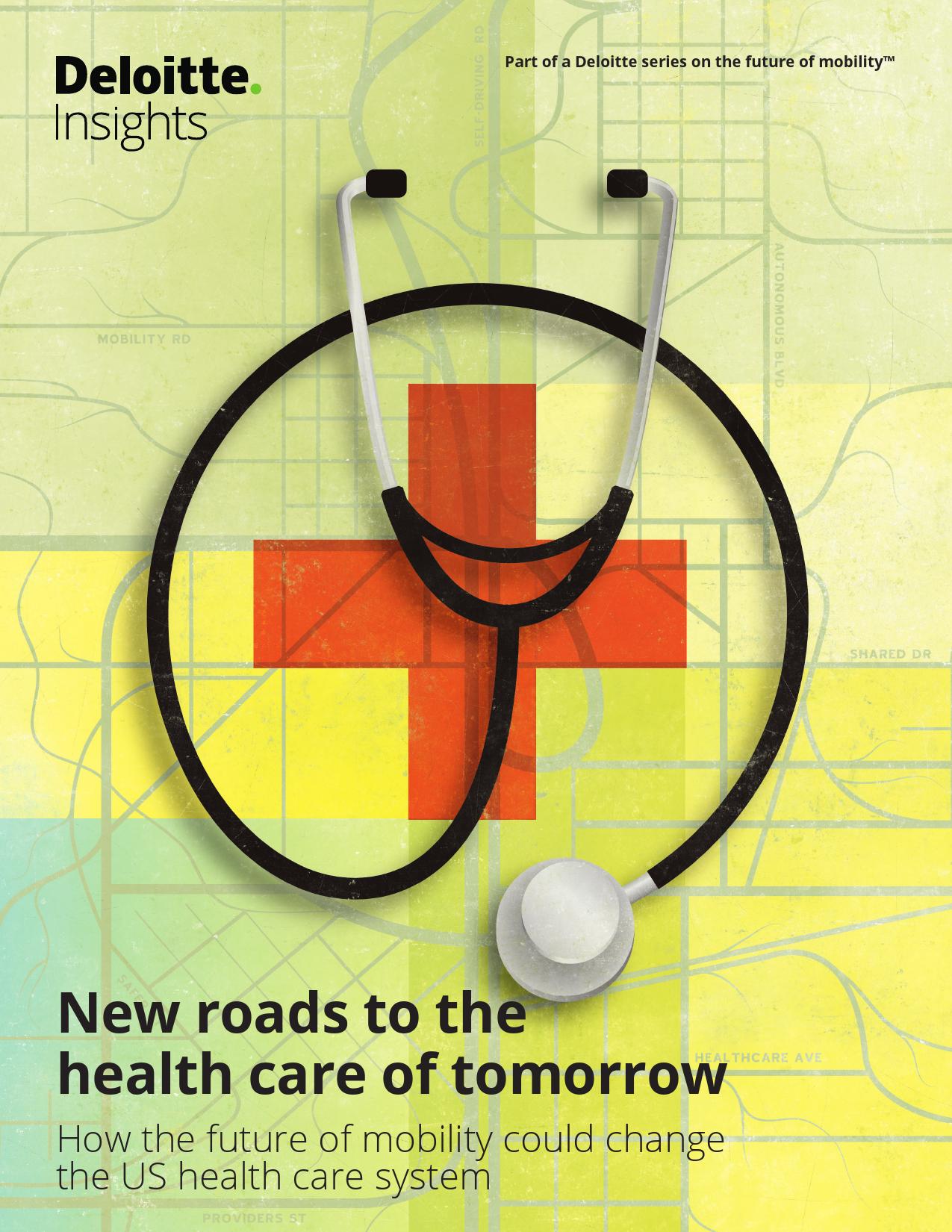 德勤:美国医疗保健的转型之路(附下载)