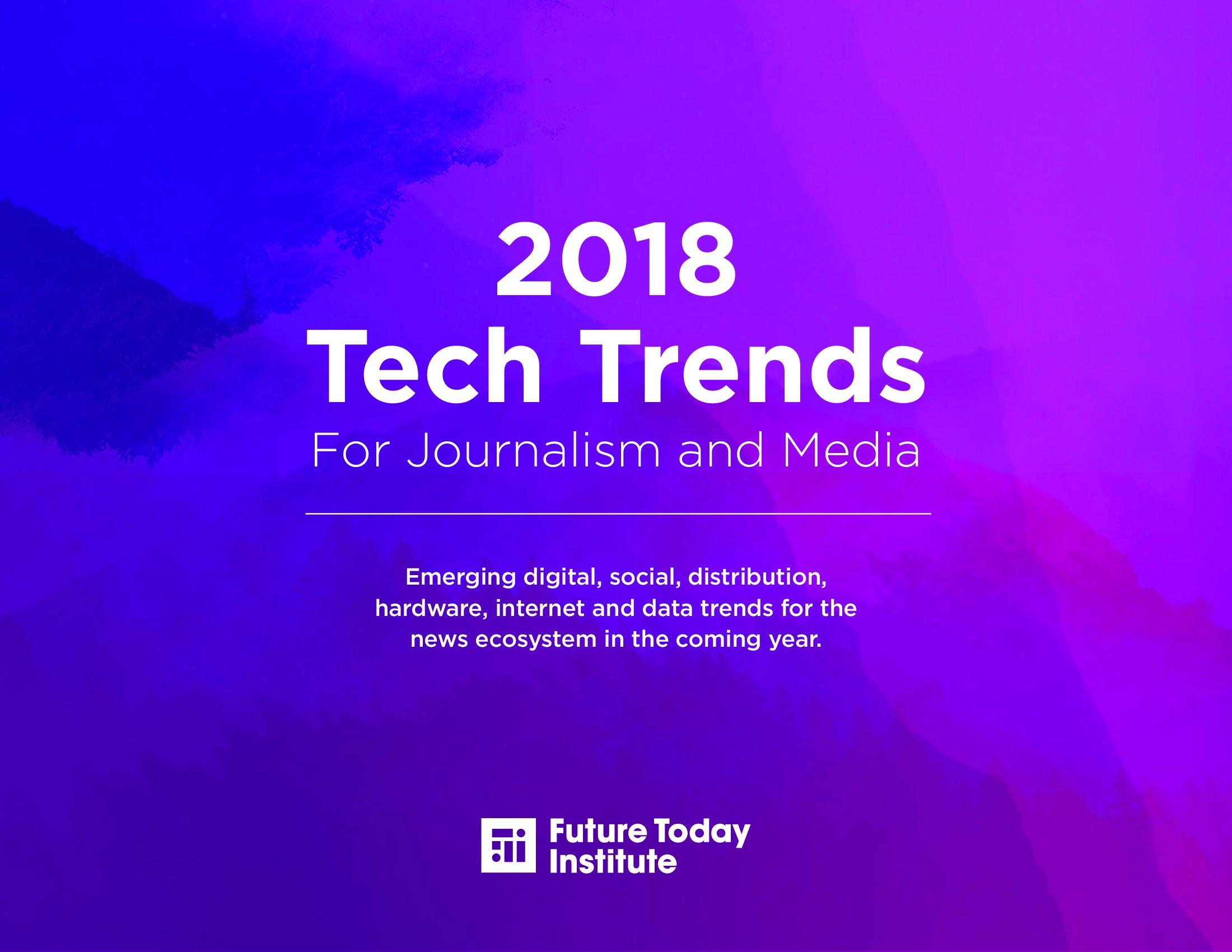 FTI:2018年新闻报道科技趋势