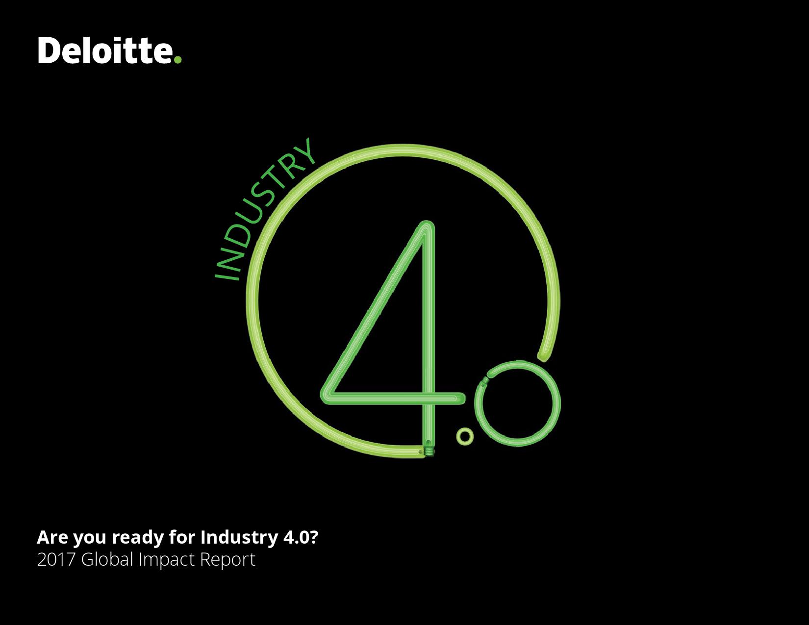 """德勤:2018年""""工业4.0″全球影响报告"""