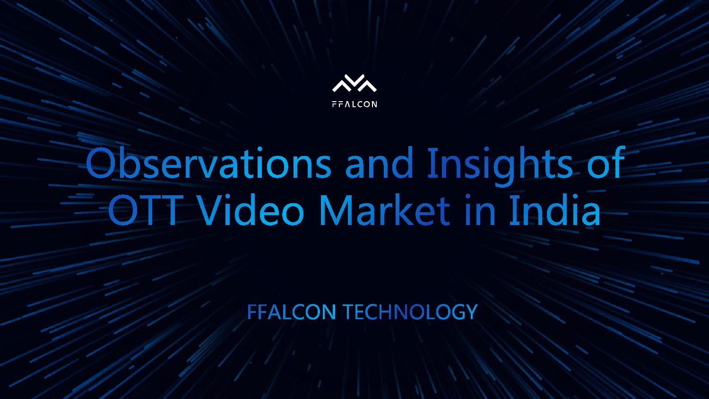 FFALCON:2018印度OTT视频市场洞察报告
