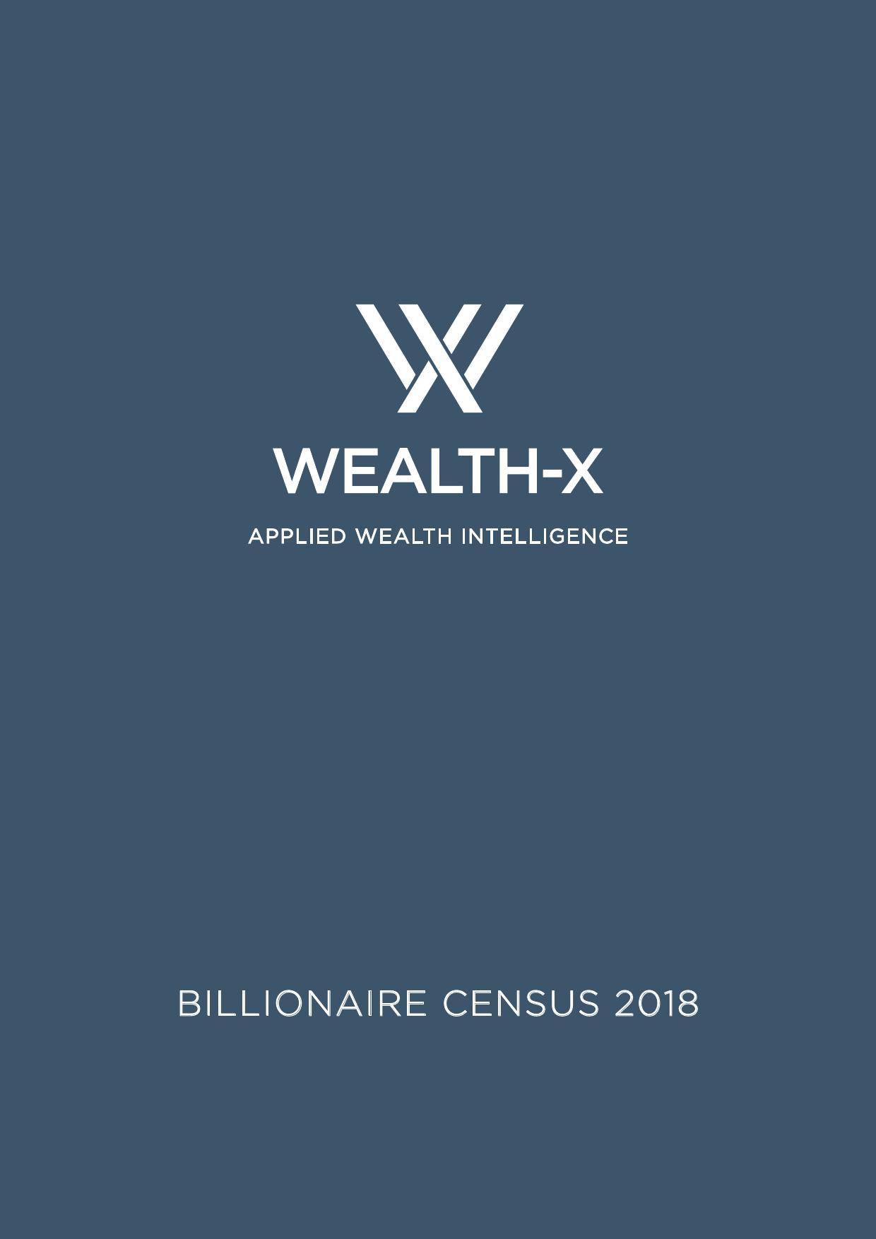Wealth-X:2018亿万富豪人口普查报告