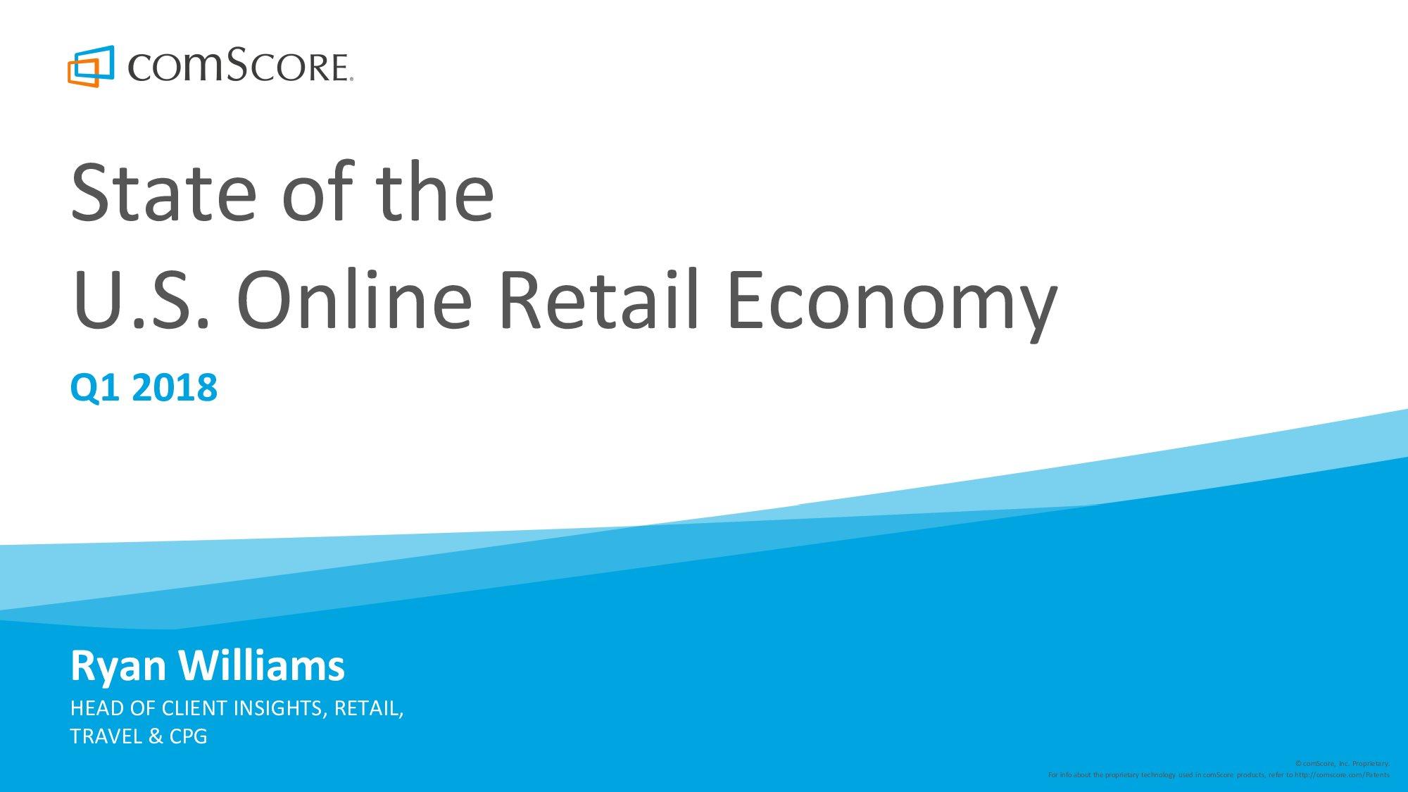 ComScore:2018年美国网络零售经济报告