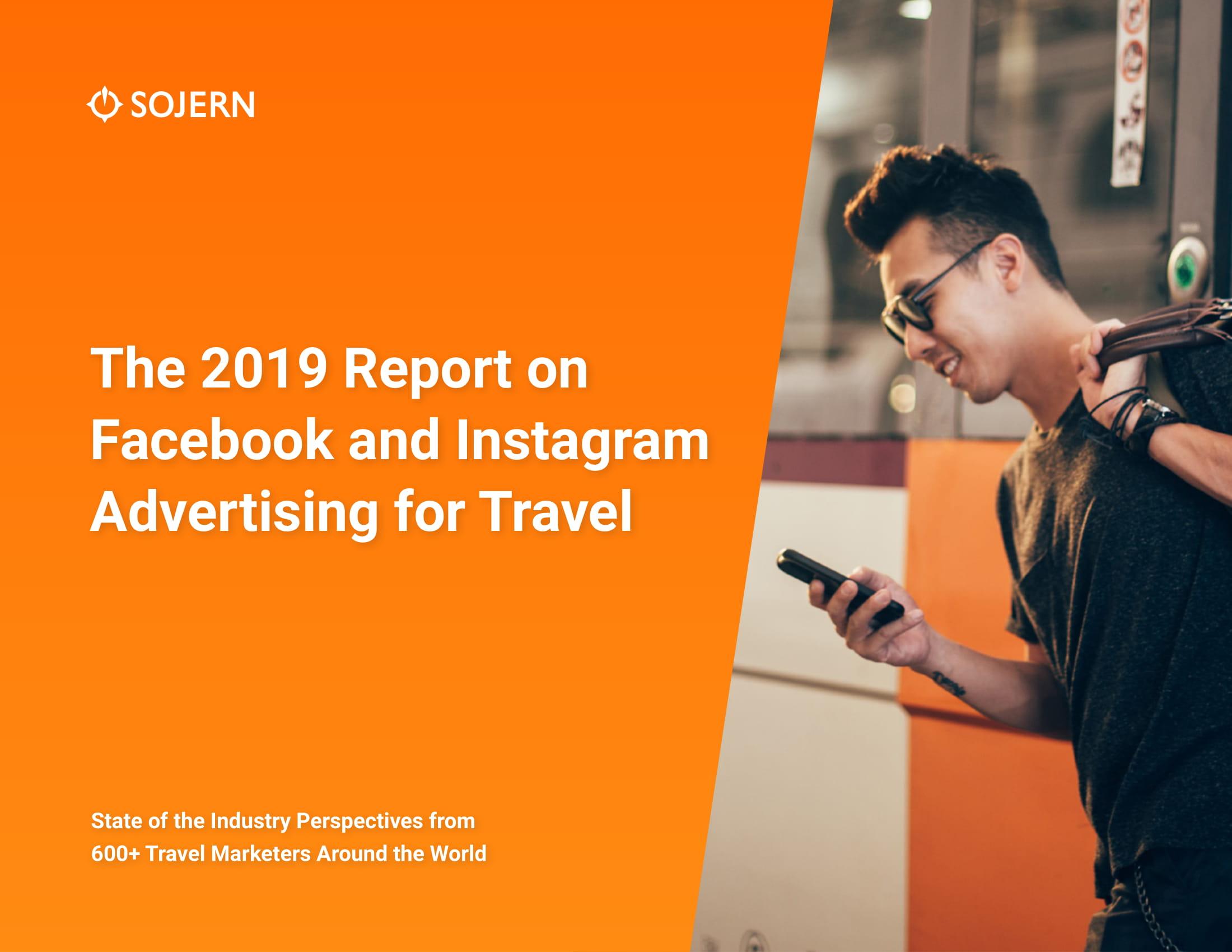 Sojern:2019年Facebook和Instagram旅游广告报告