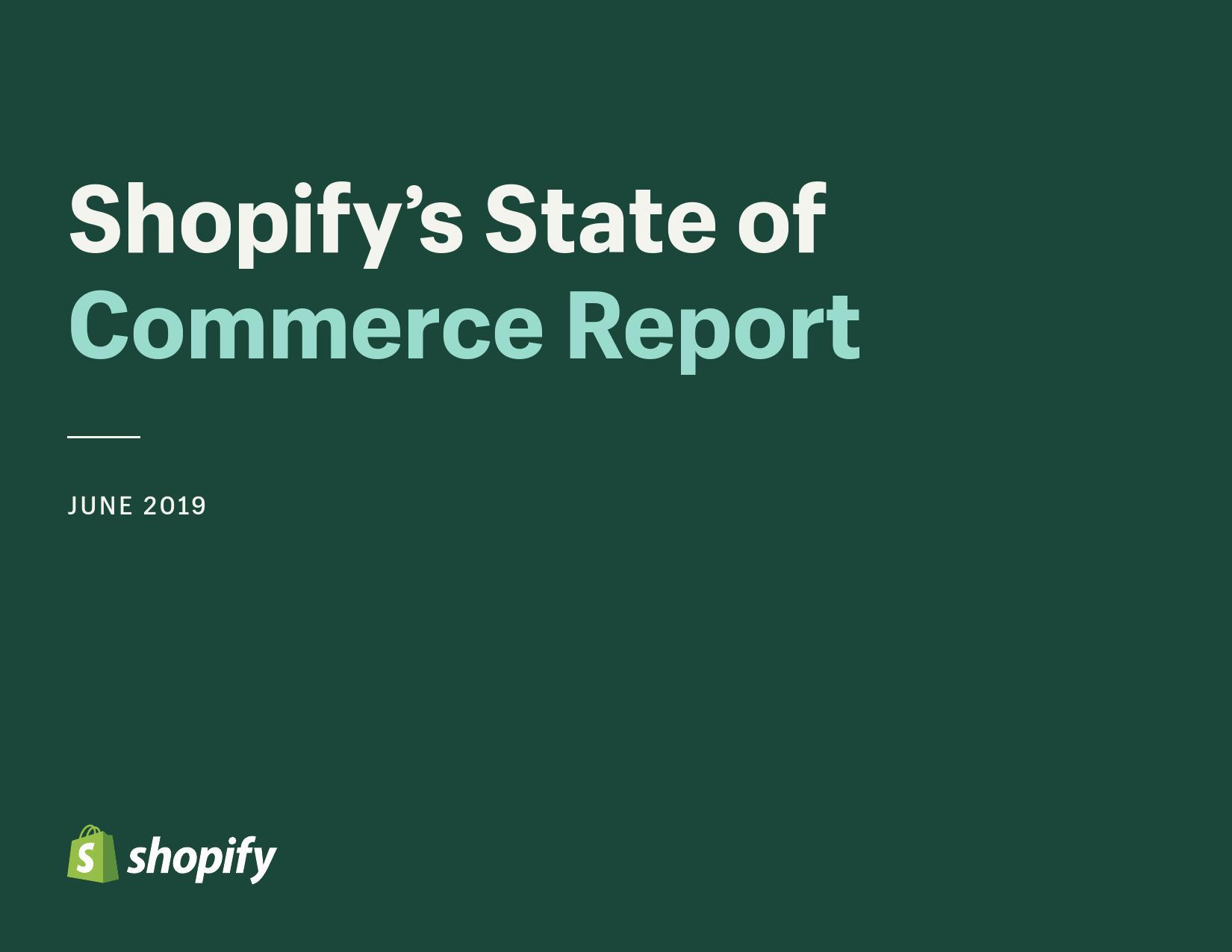 Shopify:电子商务形势报告