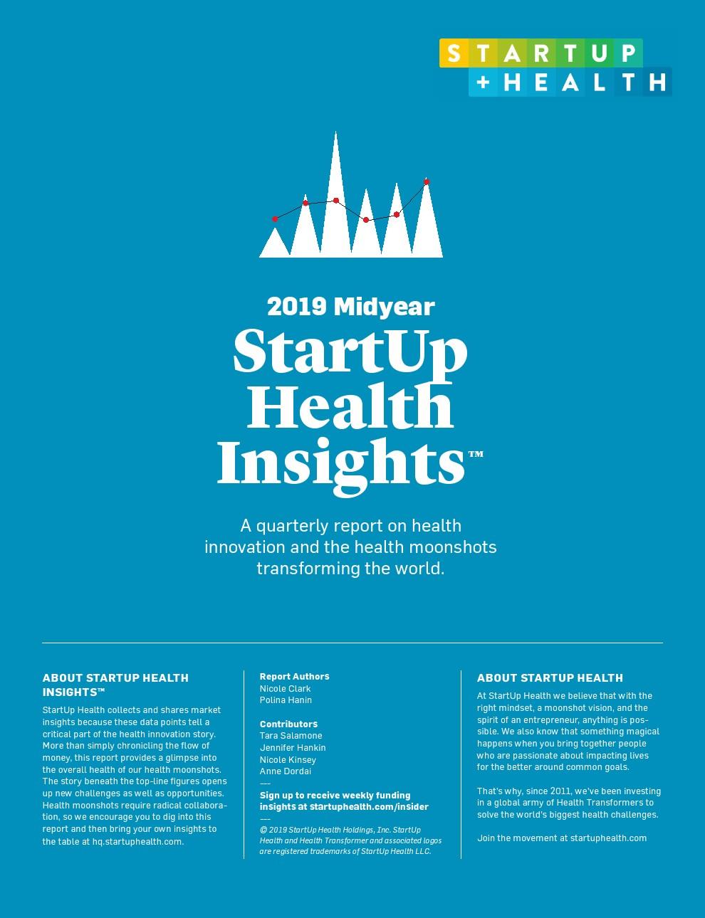 StartUp Health:健康行业年中投资报告