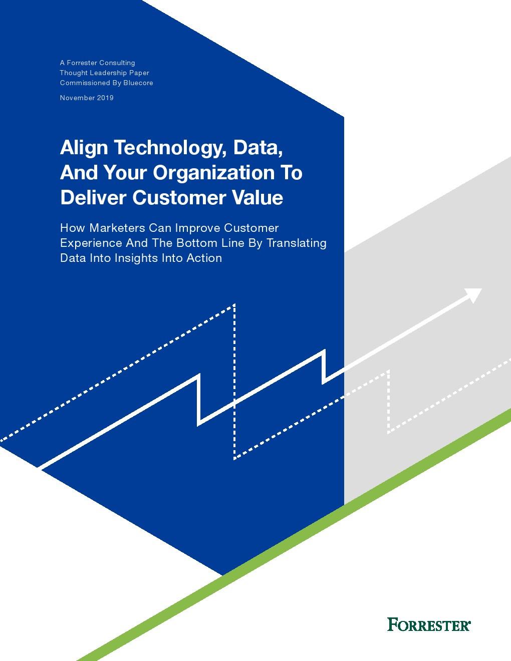 Forrester Consulting:协调科技、数据和组织以提供价值