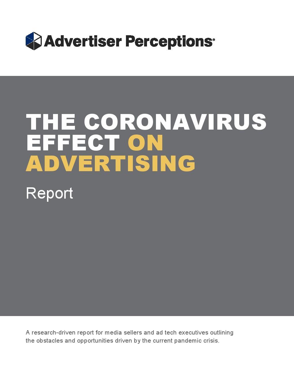 Advertiser Perceptions:冠状病毒致81%的广告商削减预算