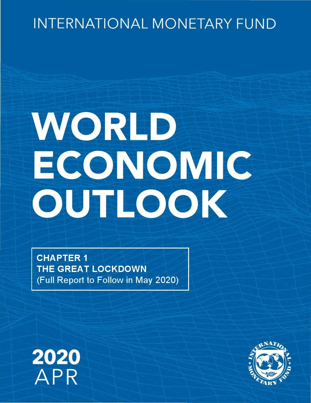 国际货币基金组织:2020年4月全球经济概览
