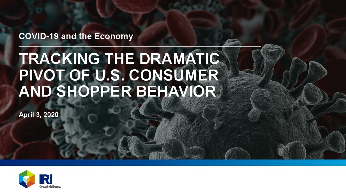 IRi:追踪美国消费者在冠状病毒流行期间的行为报告