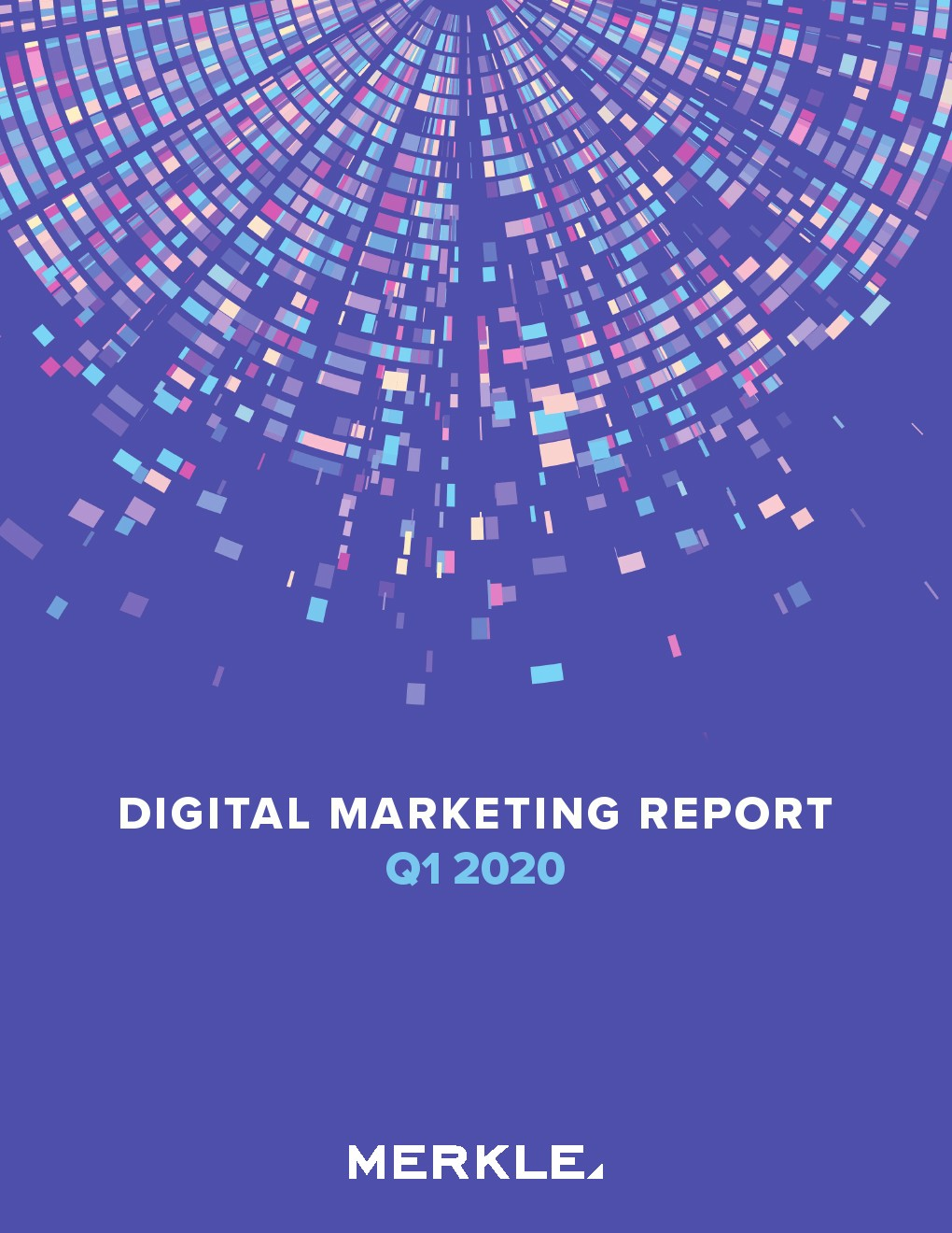 Merkle:2020年第一季度网络营销报告