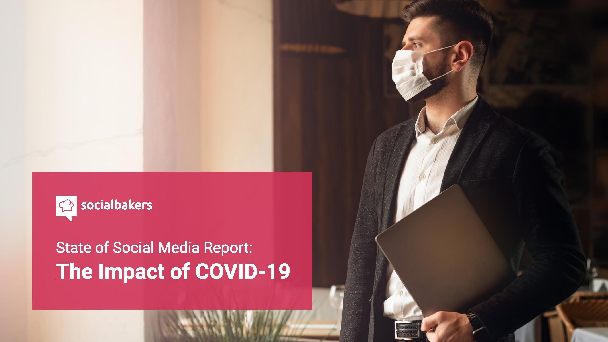 社交媒体:COVID-19的影响报告
