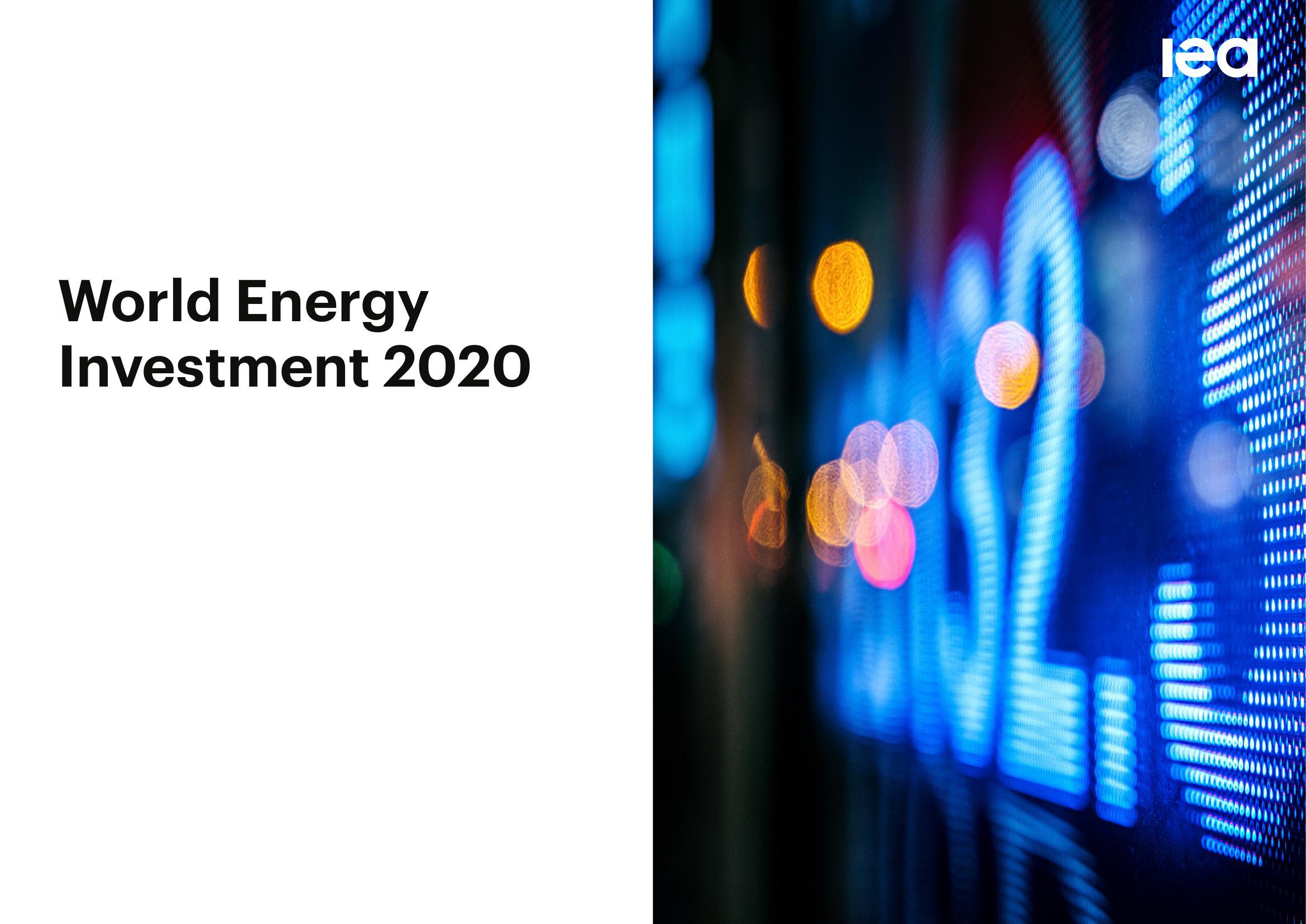 国际能源署:2020年全球能源投资报告(207页)