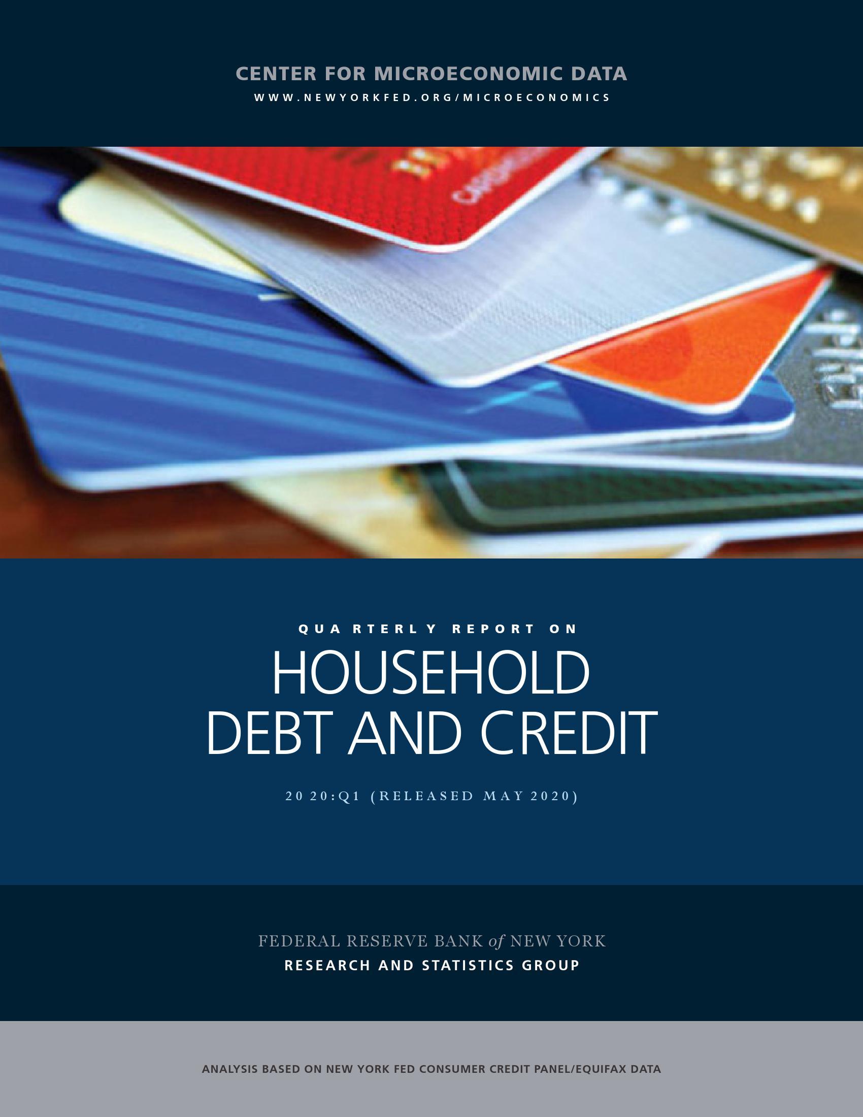 纽约联储:2020年第一季度美国家庭债务和信贷报告