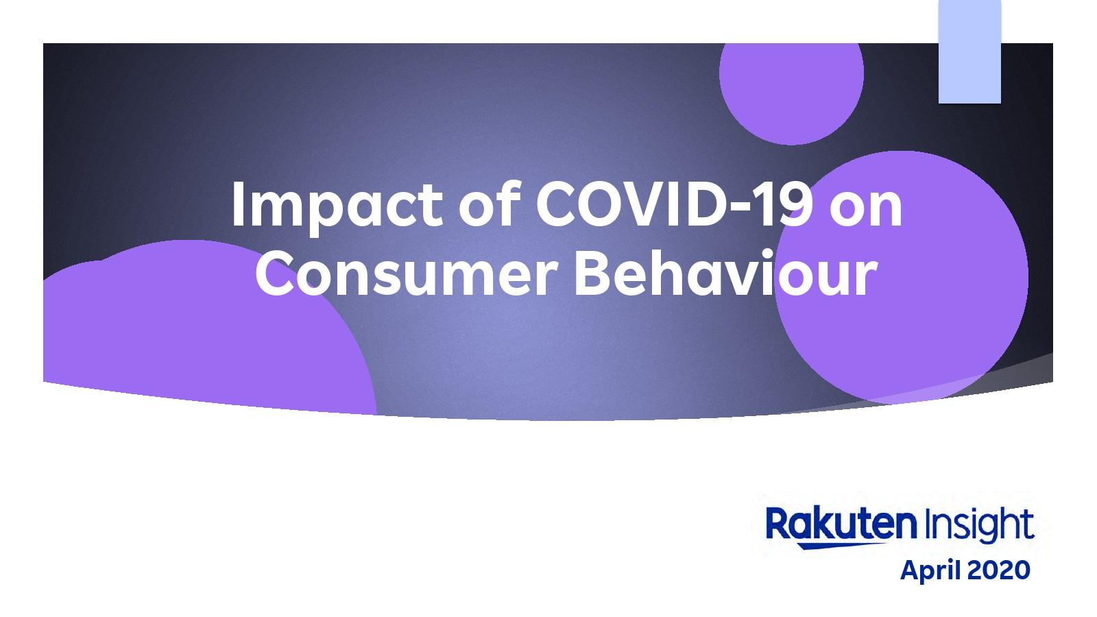 Rakuten:COVID-19对消费者行为的影响报告