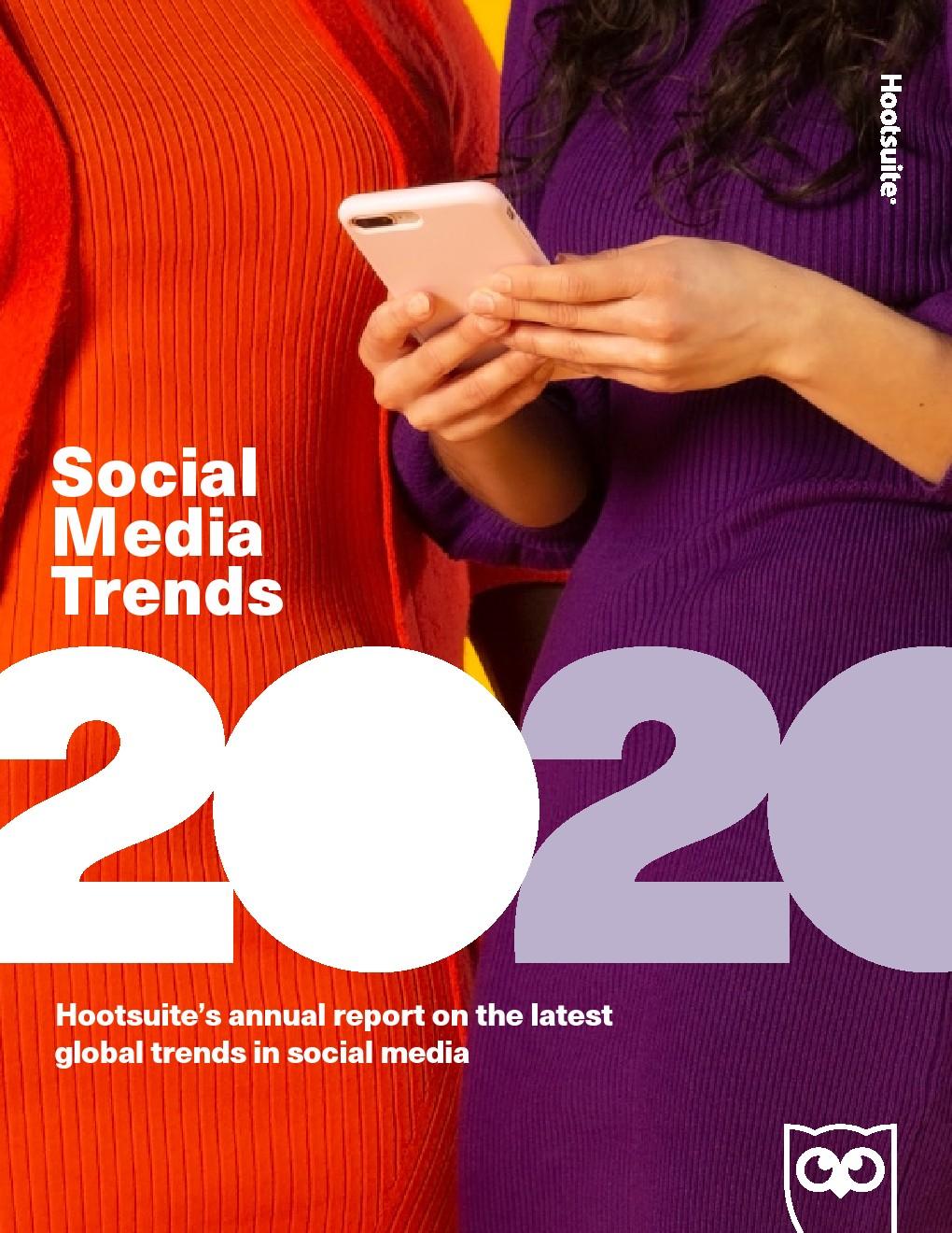 Hootsuite:2020年社交媒体趋势报告