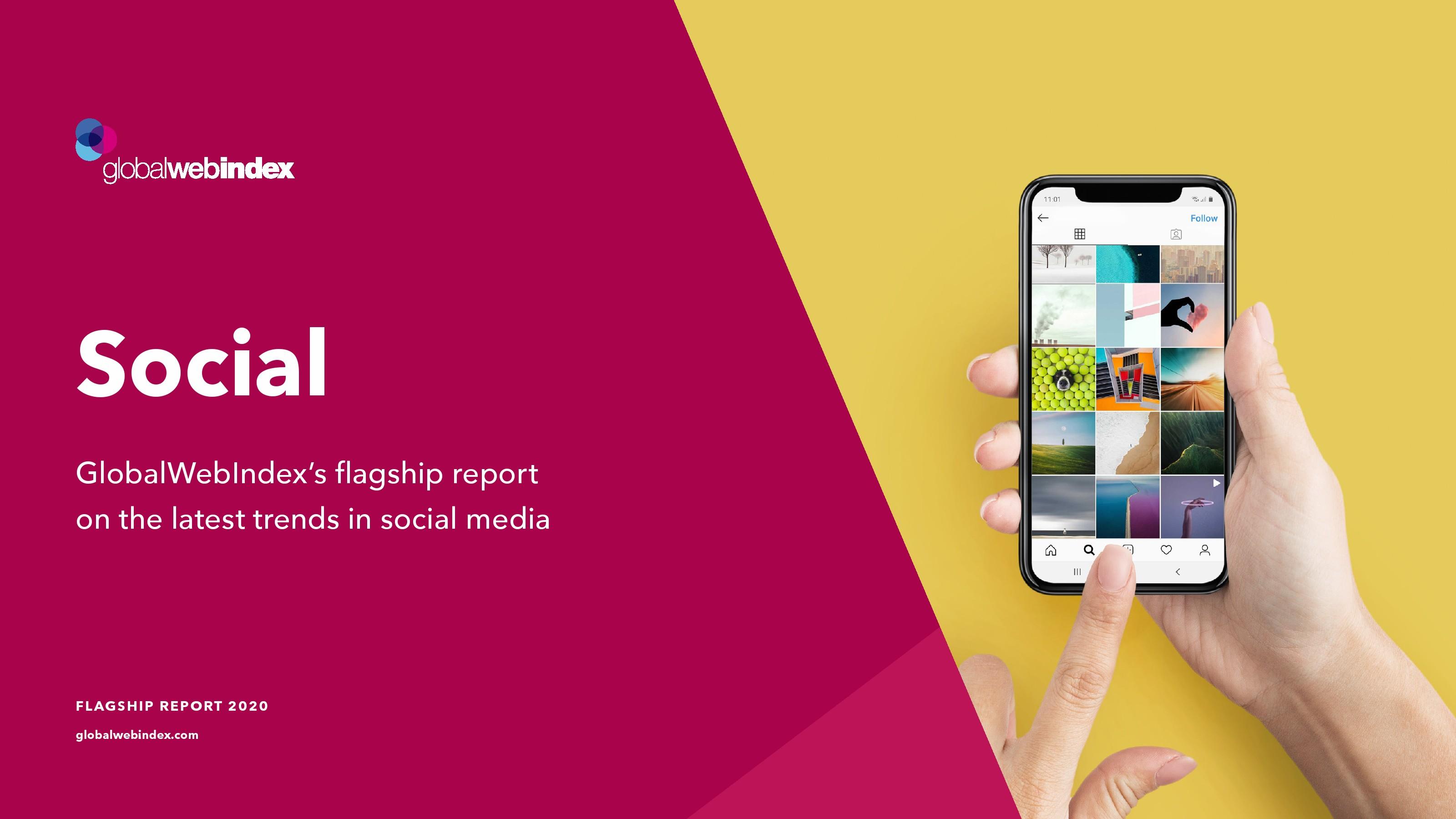 GWI:2020社交媒体趋势报告
