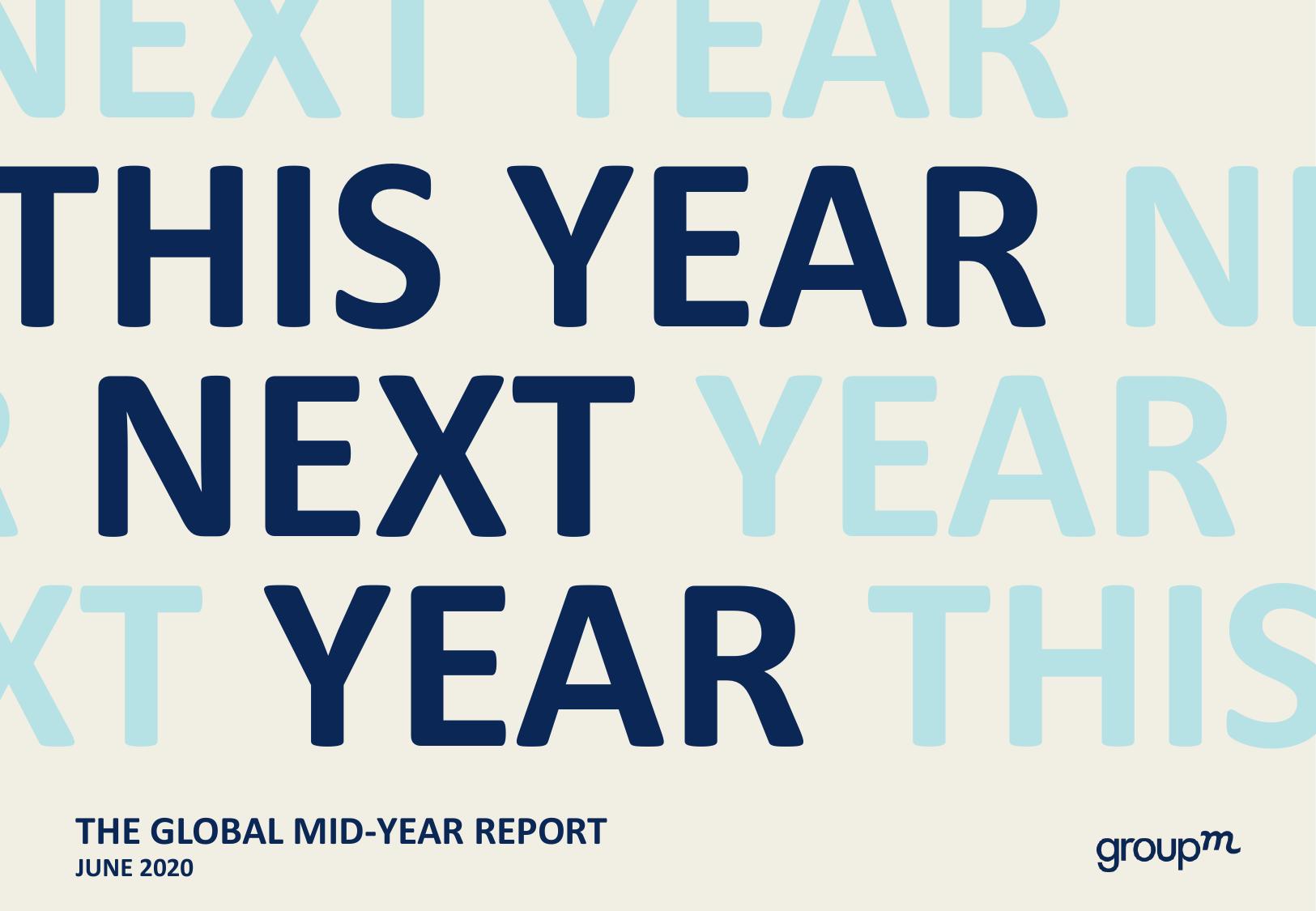 GroupM:2020年中全球媒体行业预测报告