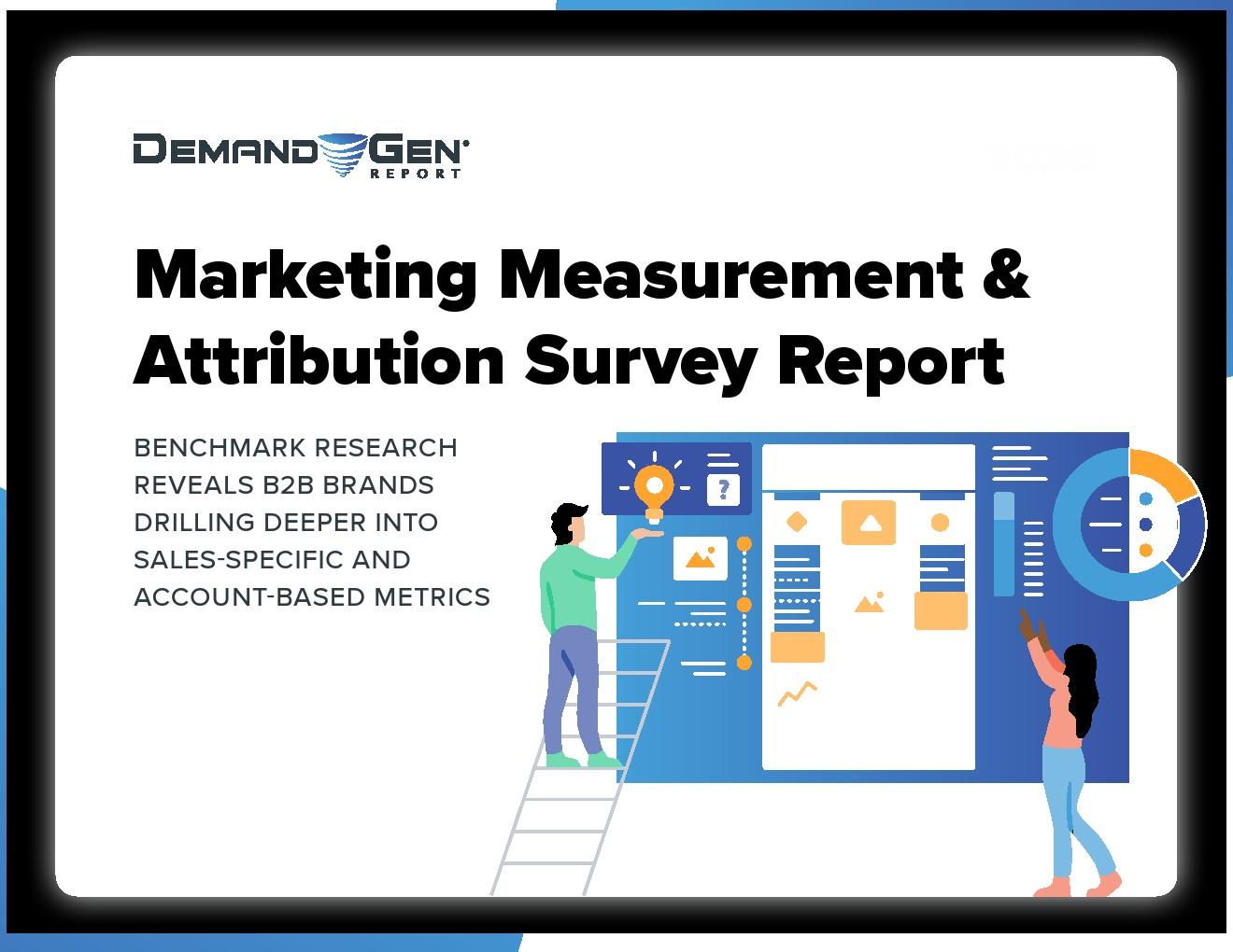 Demand Gen:营销测量和归因调查报告