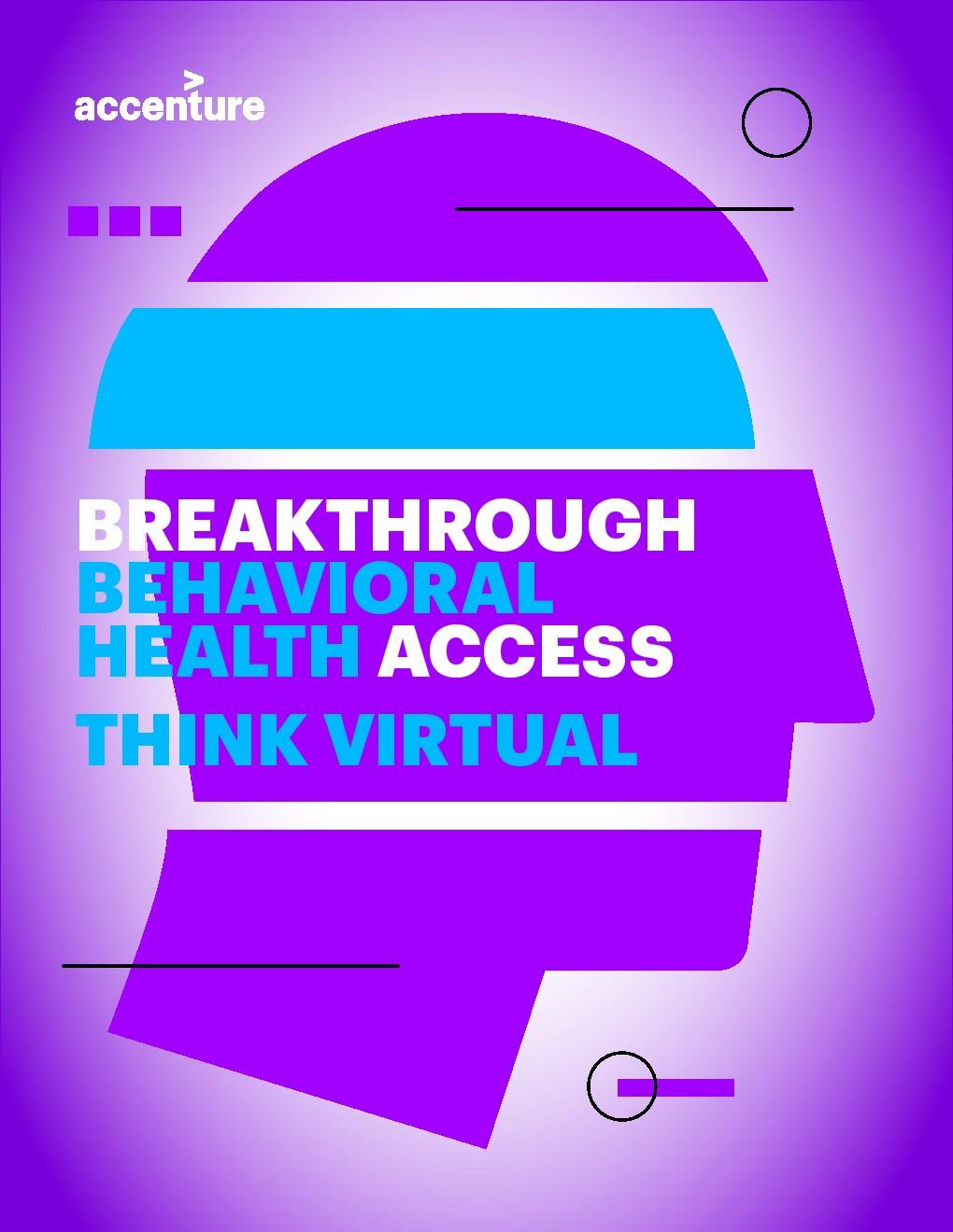 埃森哲:提供行为健康治疗的虚拟思维