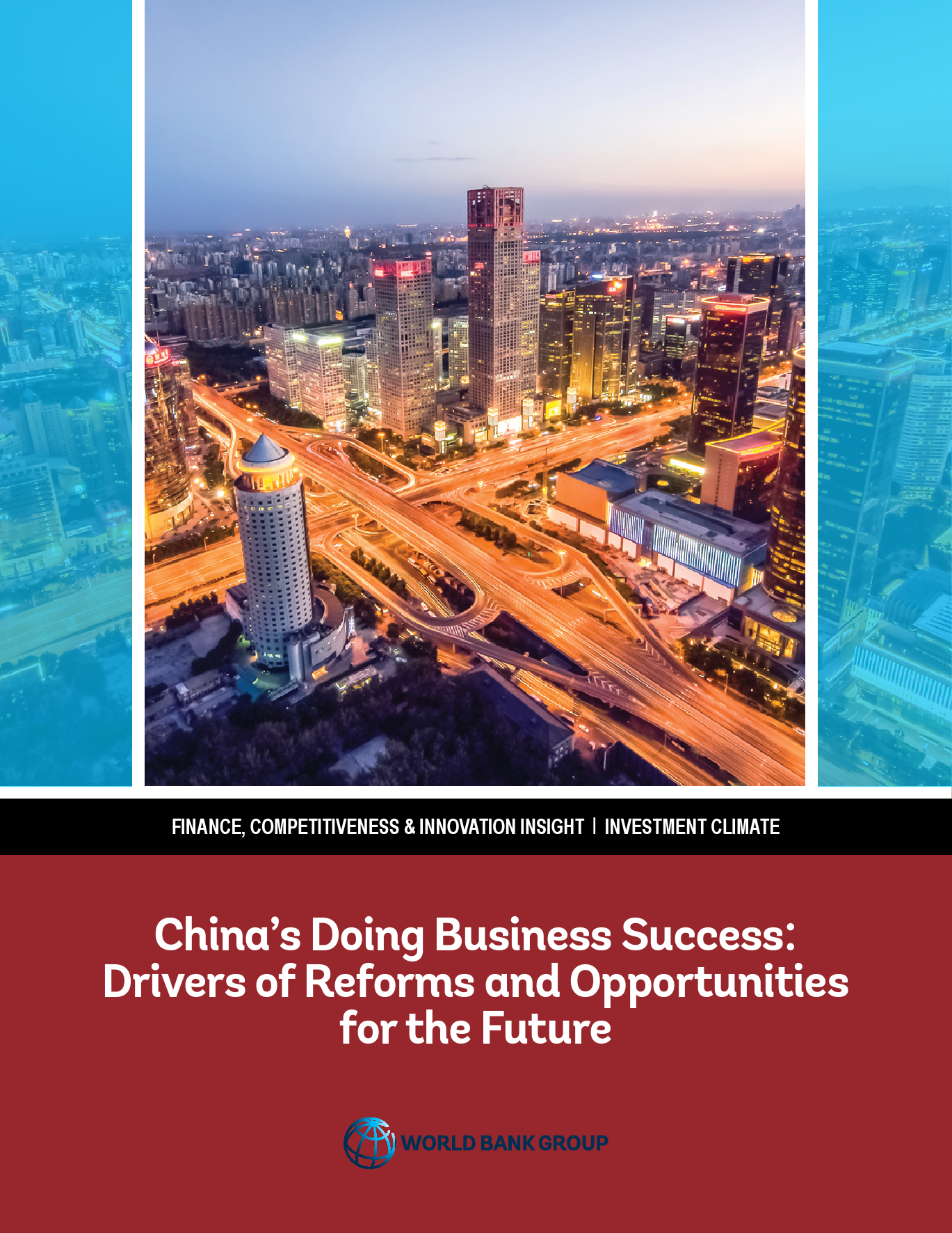 中国优化营商环境的成功经验:改革驱动力及未来机遇