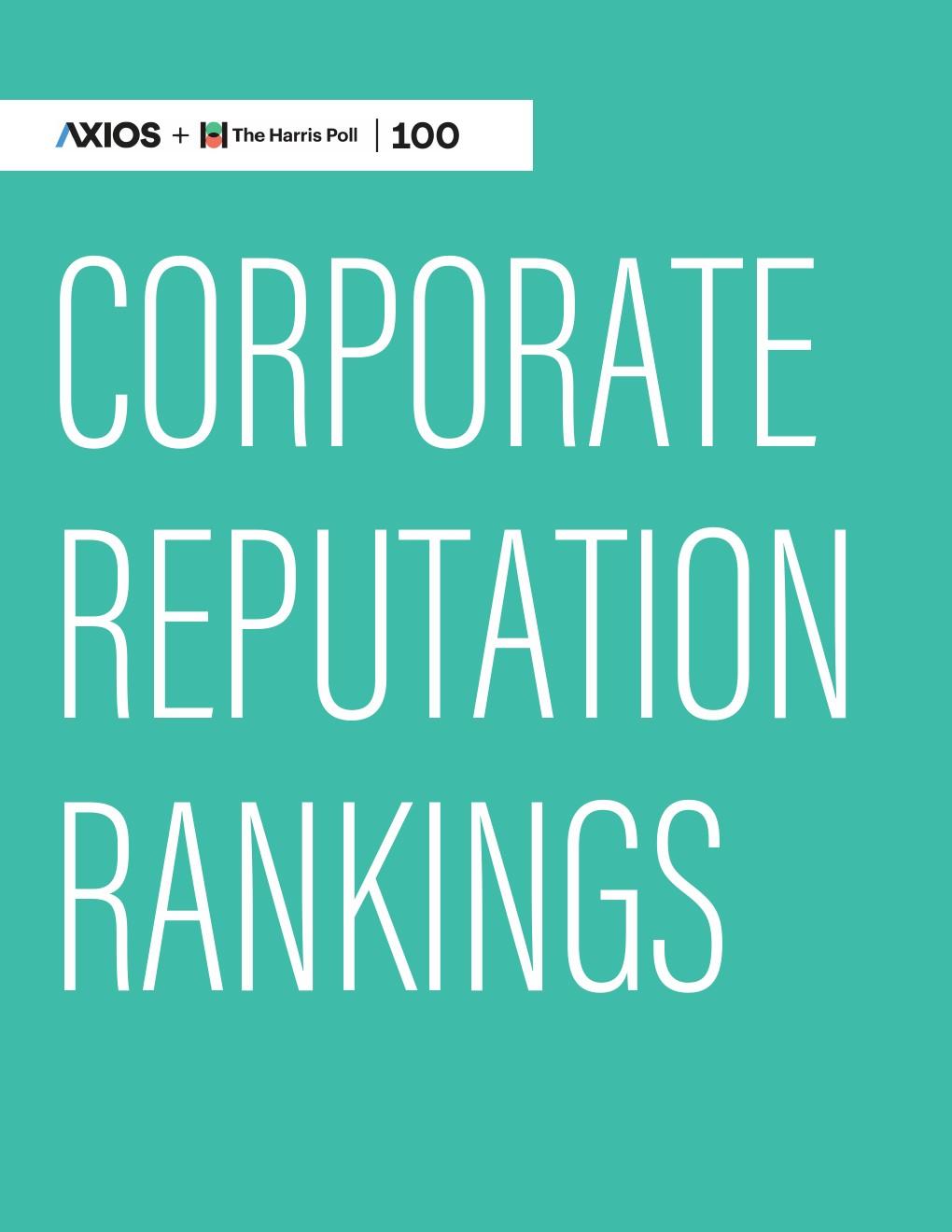 Axios Harris Poll:2019年企业声誉排行榜报告