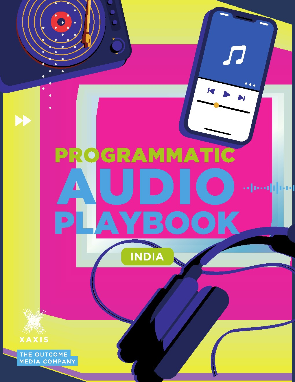 Xaxis India:印度音频广告程序化购买报告