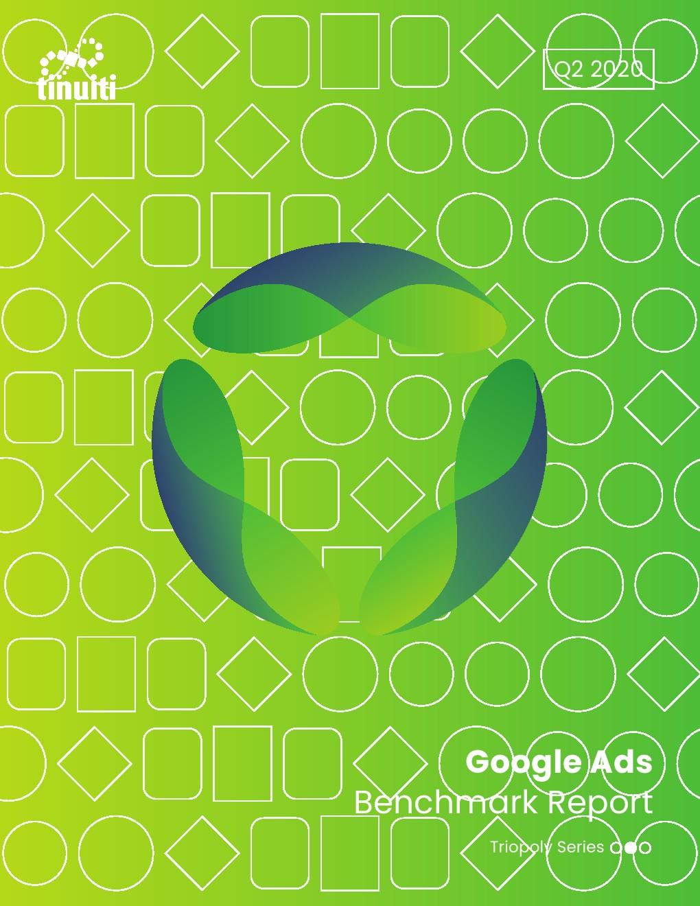 Tinuiti:2020年Q2谷歌广告报告