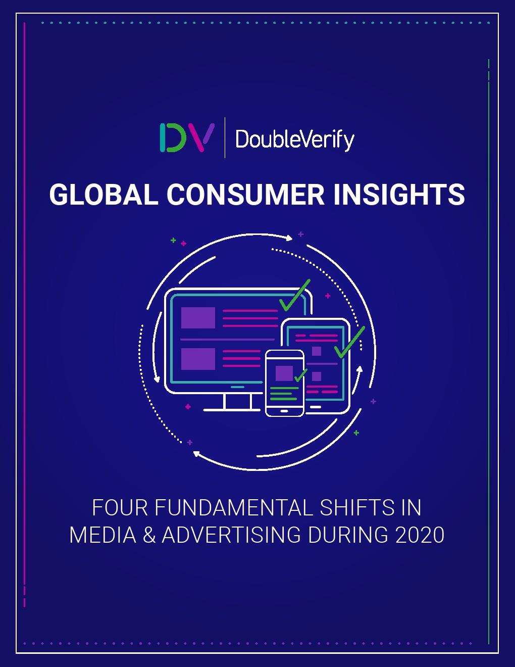DoubleVerify:2020全球消费者洞察报告