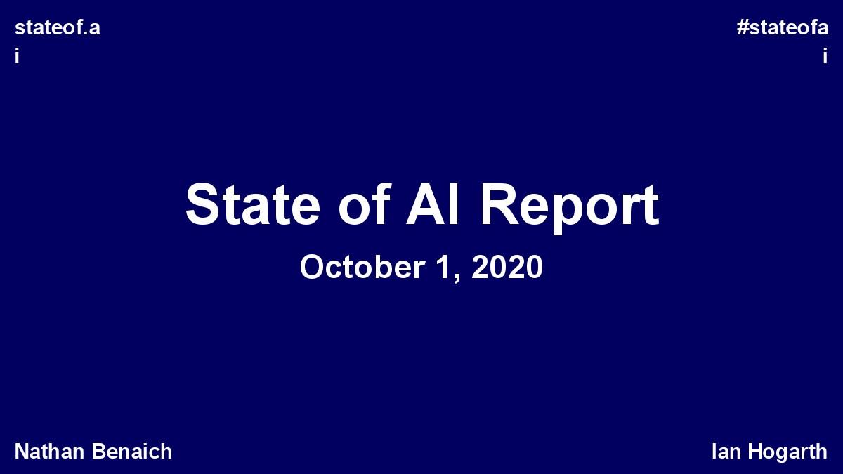 stateof.ai:2020年人工智能报告