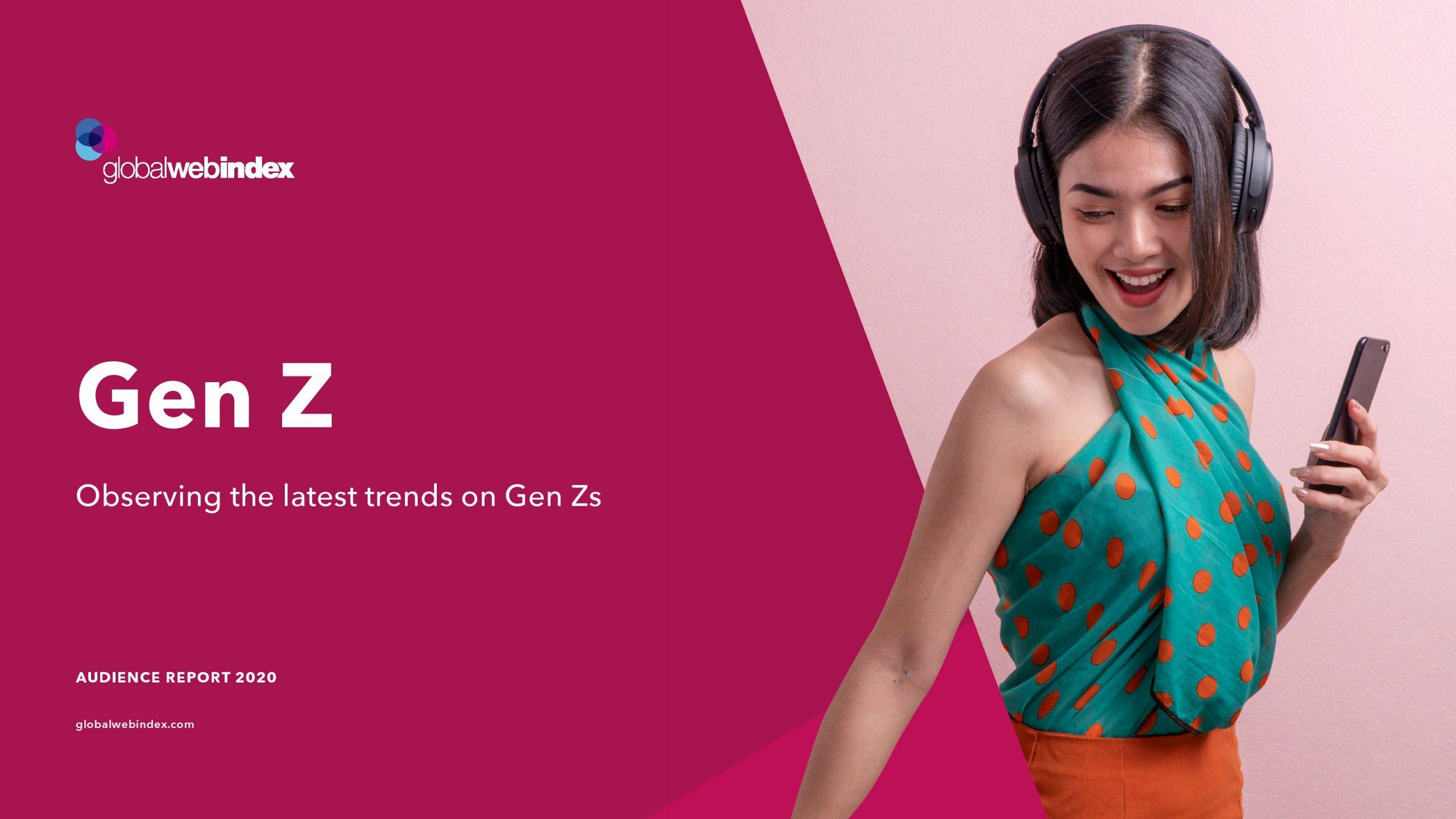 GWI:Z世代的最新趋势报告