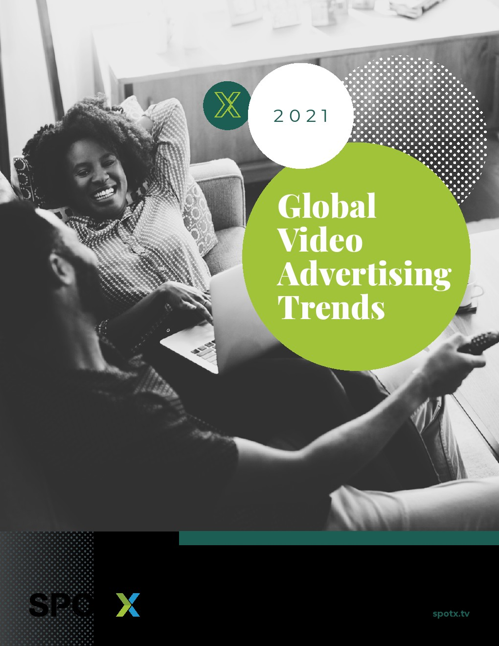 SpotX:2021年全球视频广告趋势报告