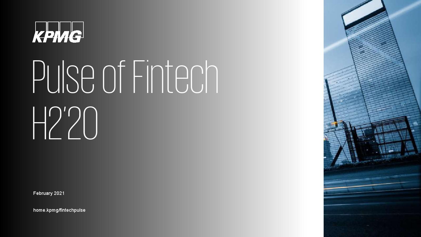 毕马威:2020下半年金融科技报告(图1)