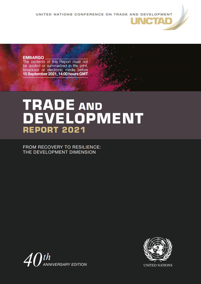 联合国贸发会议:2021年贸易和发展报告