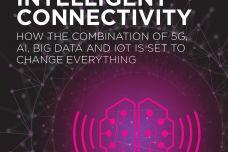 智能连接:如何将5G,AI,大数据和物联网组合和改变一切_000001.jpg